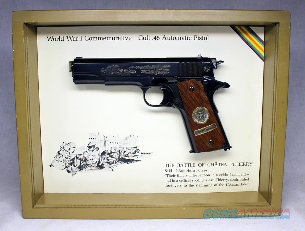 Colt 1911 WWI Commemorative BATTLE OF CHATEAU-THIERRY  Semi-automatic pistol ~ .45 ACP ~ Display Box  Guns > Pistols > Colt Commemorative Pistols