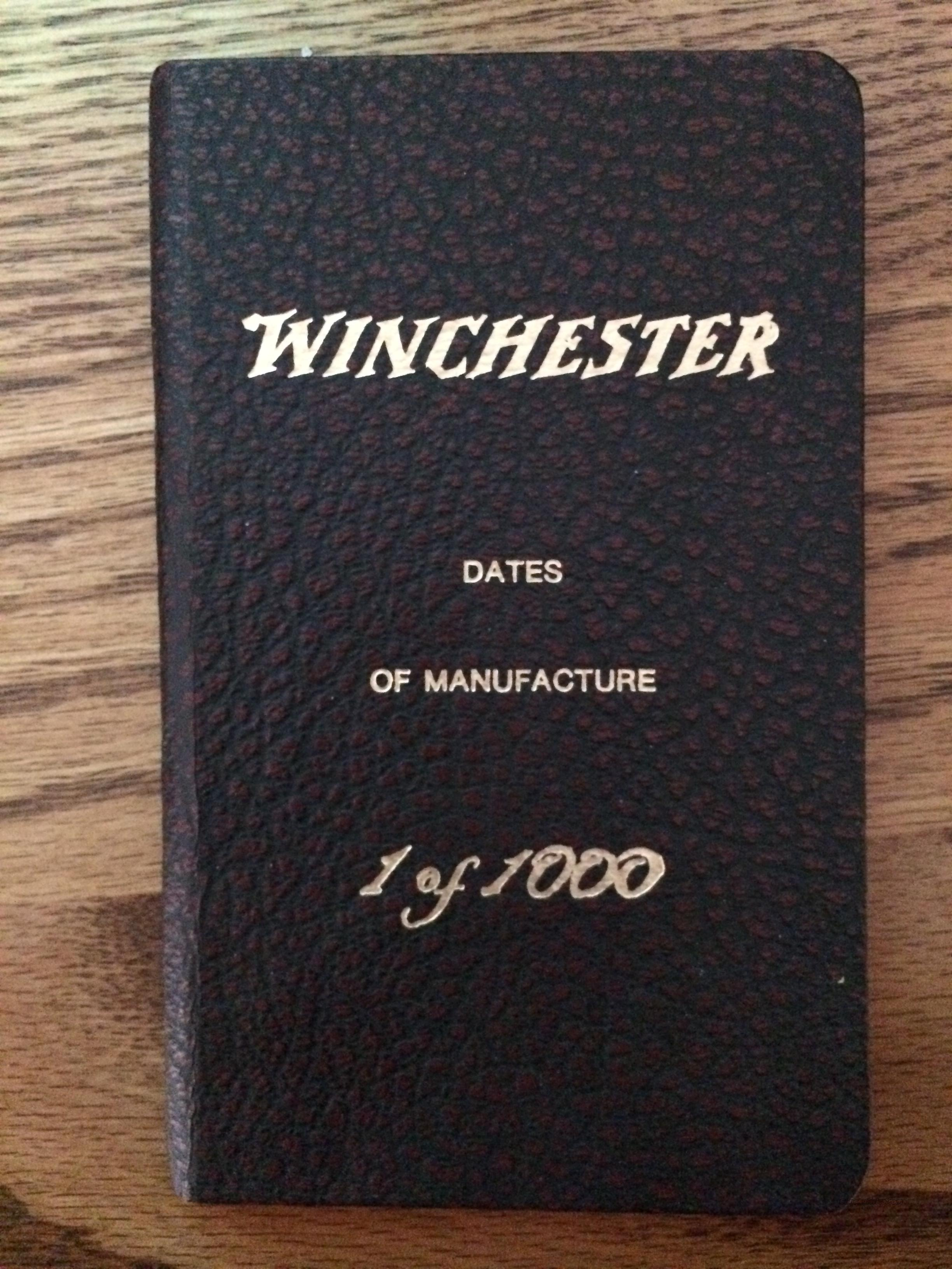 winchester manufacture date Original shipping label for 3 winchester m1 carbines  produced of m1 carbines,  places their manufacture date approximately in january 1945.