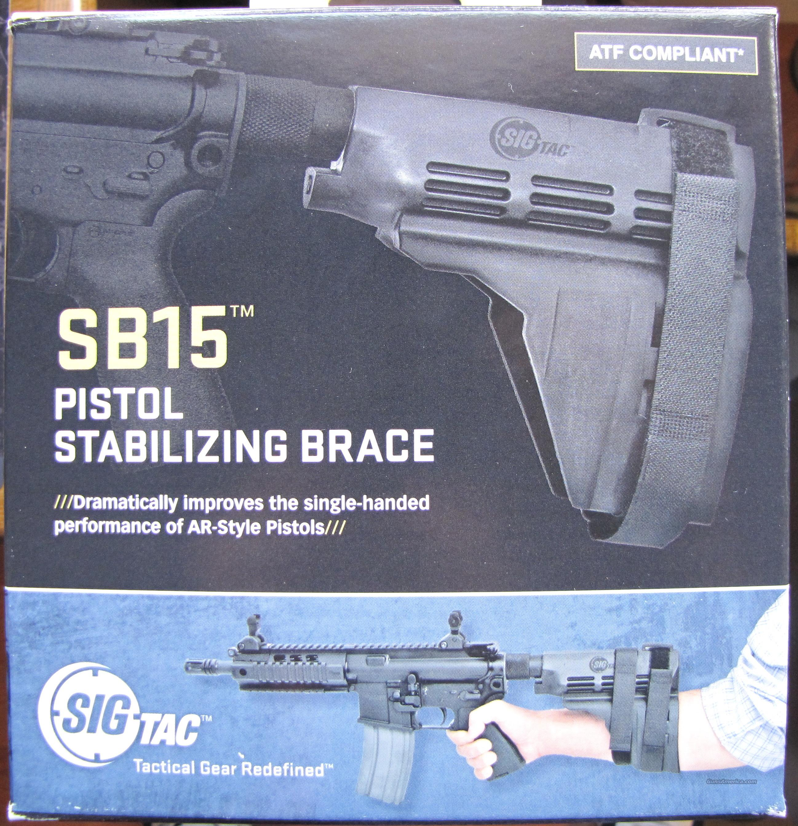 SIG SAUER® SB15 Pistol Stabilizing Brace/Fathers Day Special  Non-Guns > Gun Parts > M16-AR15