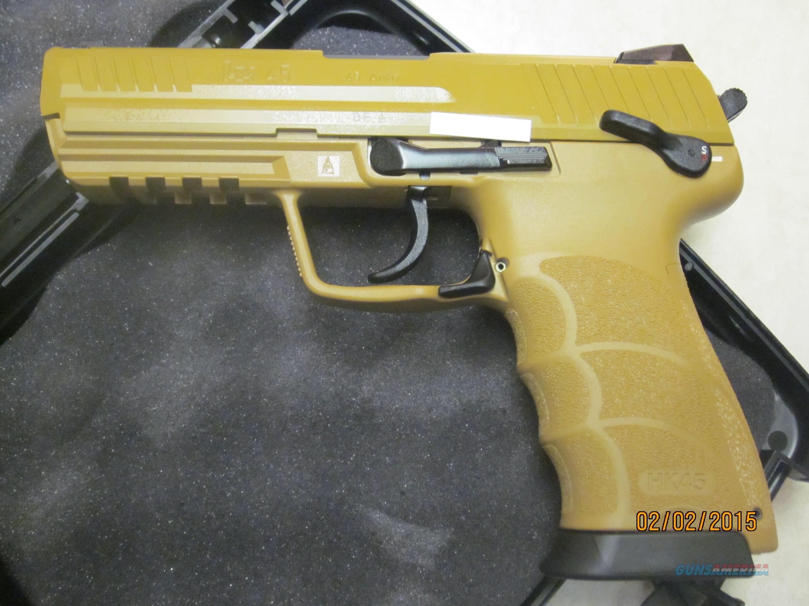 Heckler & Koch H&K HK45 Sand 45 FDE NIB  Guns > Pistols > Heckler & Koch Pistols > Polymer Frame