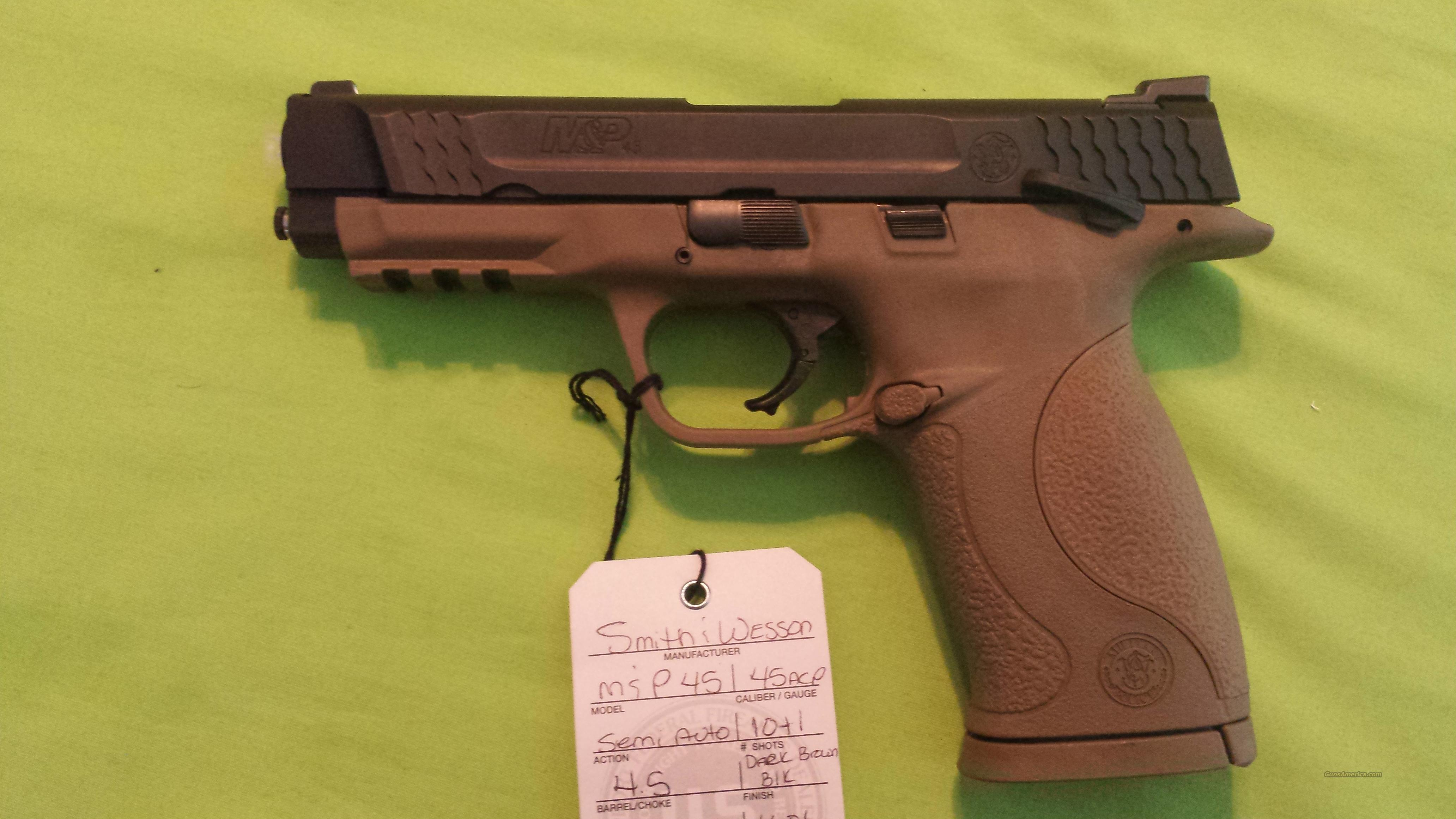 "S&W M&P 45 M&P45 FDE DARK BROWN 45 ACP 4.5"" 10RD  Guns > Pistols > Smith & Wesson Pistols - Autos > Polymer Frame"