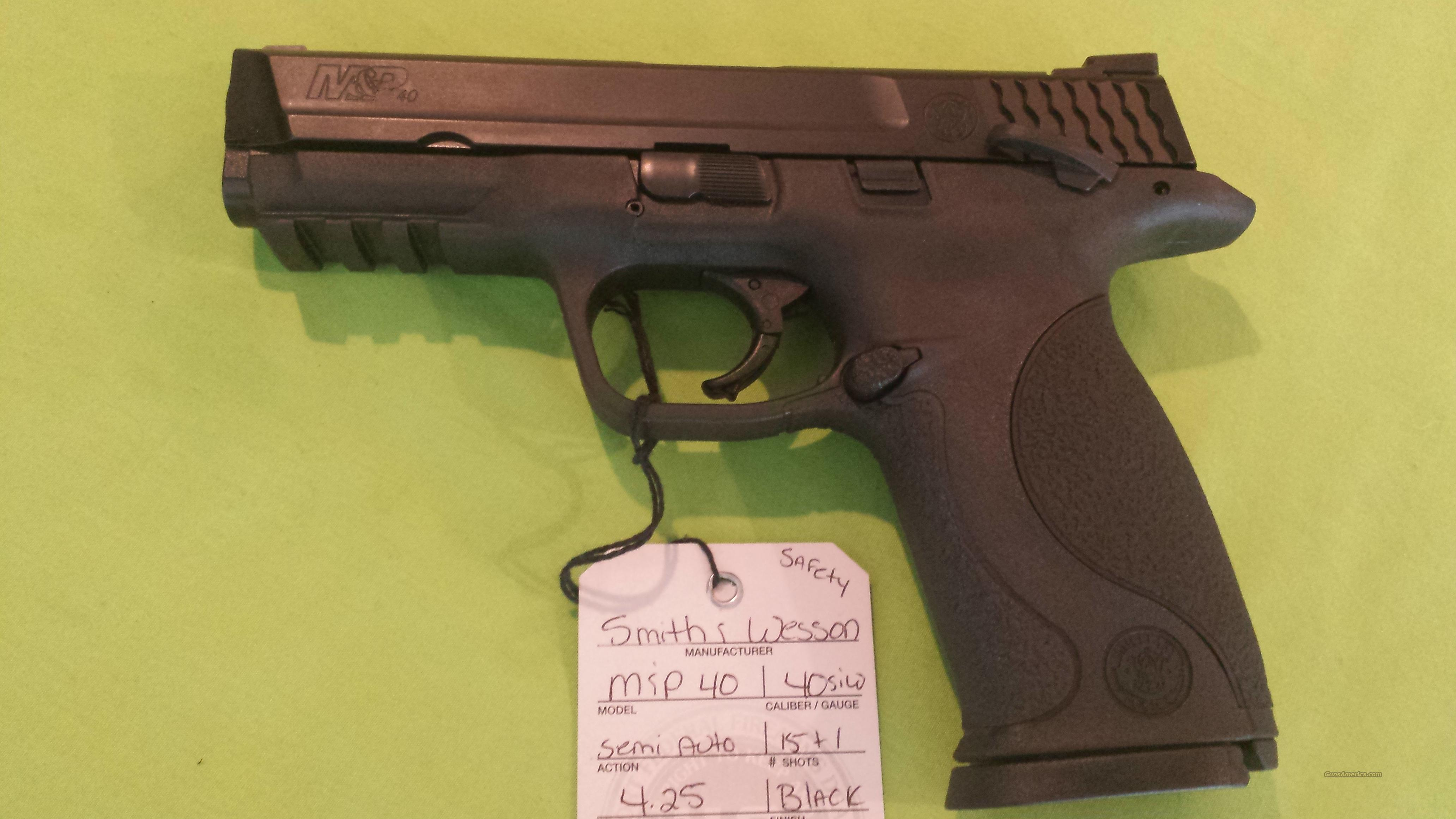 Smith & Wesson M&P 40 40S&W 4.25 15+1 S&W M&P SAFETY  Guns > Pistols > Smith & Wesson Pistols - Autos > Polymer Frame