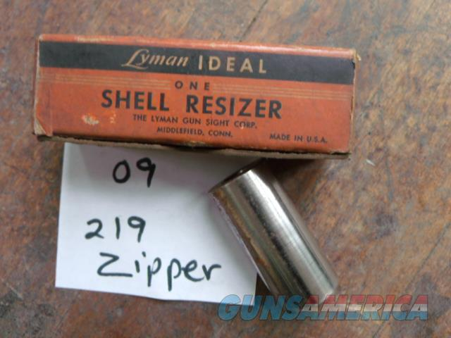 lyman ideal shell resizer 219 zipper  Non-Guns > Reloading > Equipment > Metallic > Dies