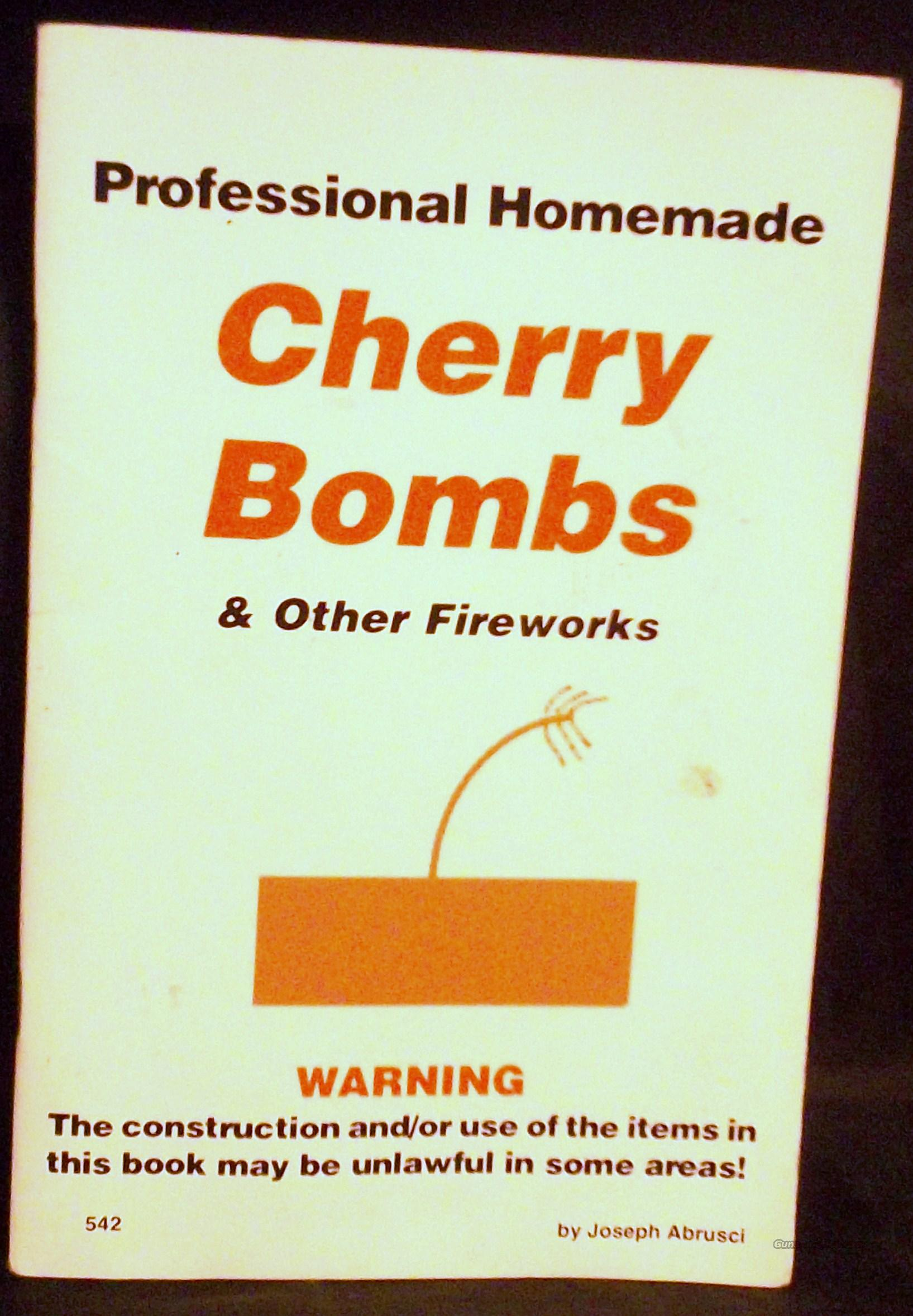 PROFESSIONAL HOMEMADE CHERRY BOMBS & MORE  Non-Guns > Books & Magazines