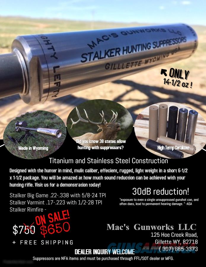 5.56 /.223 Stalker Varmint Suppressor 1/2x28 TPI   Titanium Stainless Steel  Guns > Rifles > Class 3 Rifles > Class 3 Suppressors