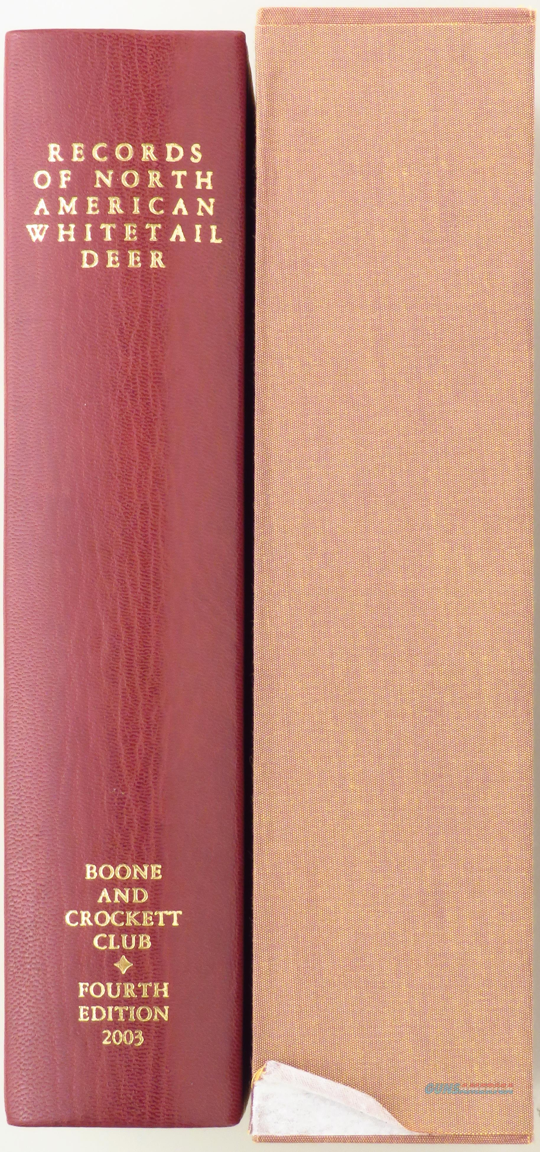 Records of North American Whitetail Deer, 4th Edition, Limited 17/25, leather, slip, Boone and Crockett Club  Non-Guns > Books & Magazines