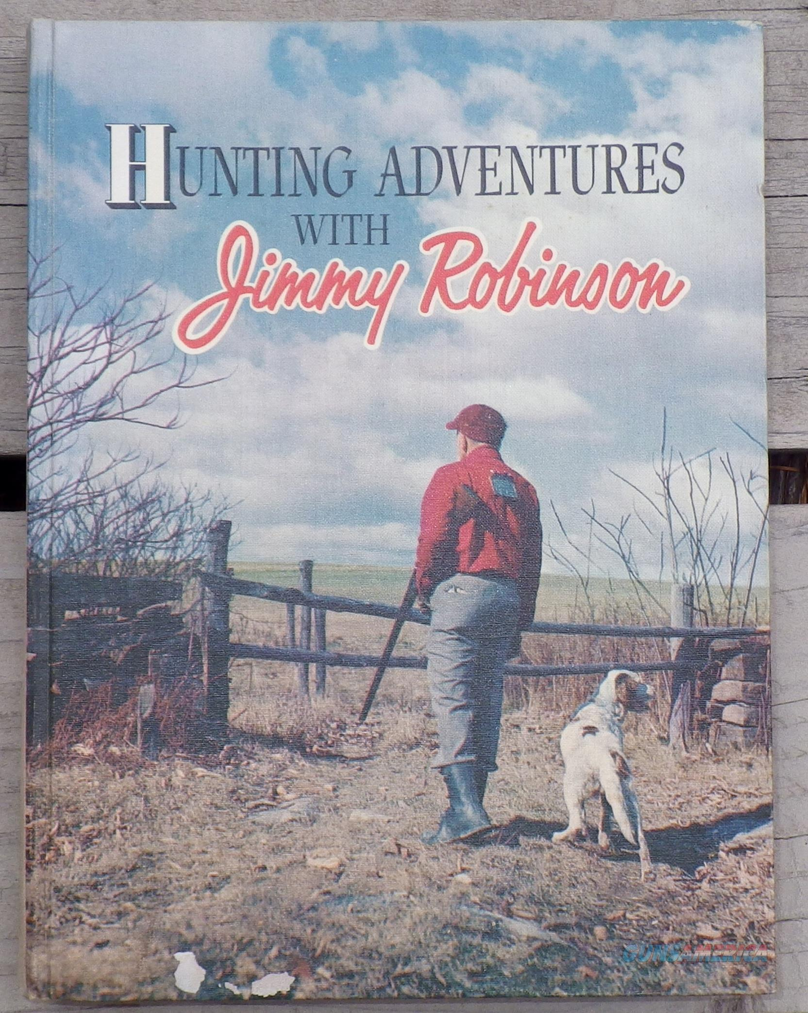 Hunting Adventures with Jimmy Robinson, Robinson, 1958  Non-Guns > Books & Magazines