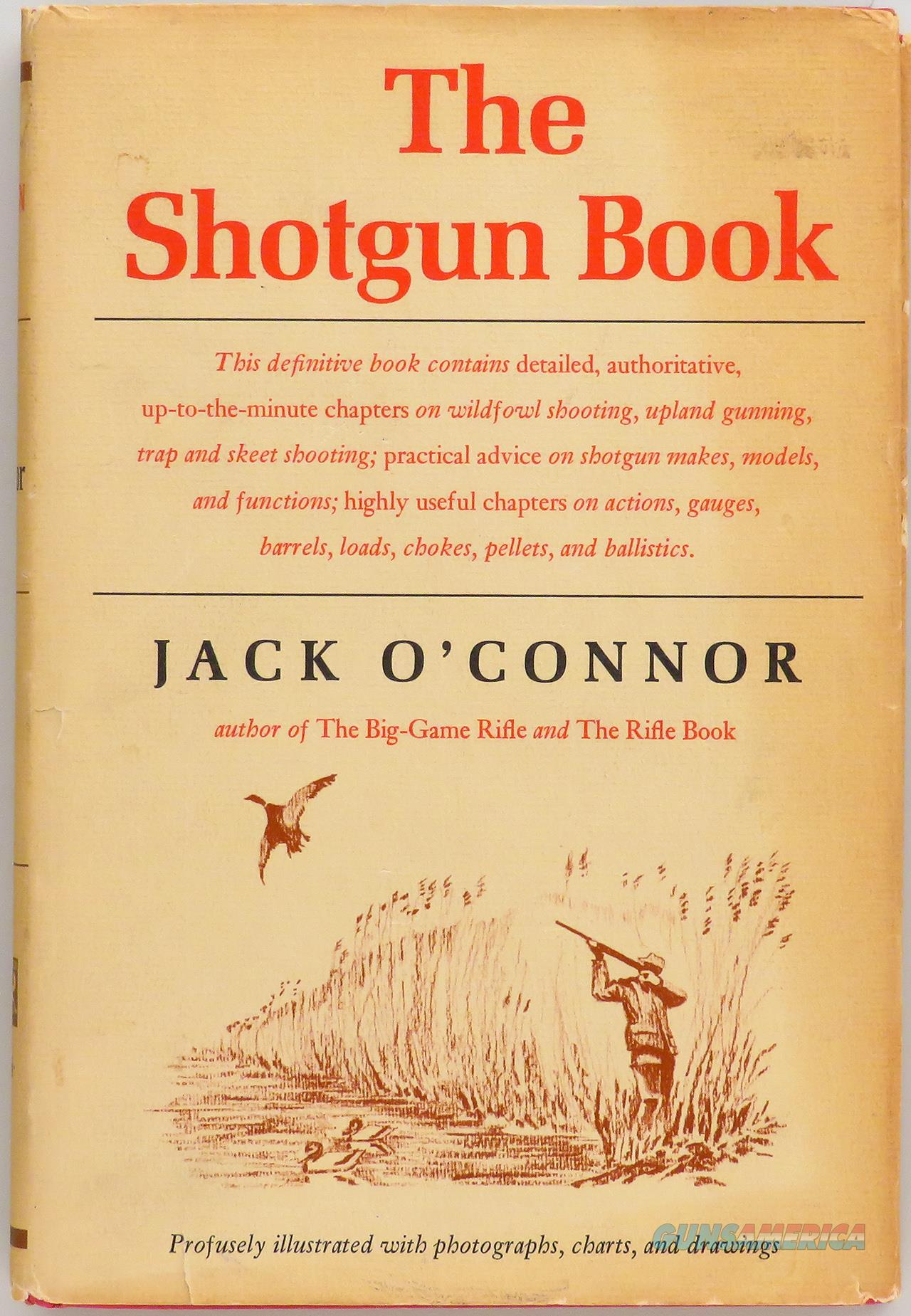 The Shotgun Book by Jack O'Connor, inscribed first edition from 1965  Non-Guns > Books & Magazines