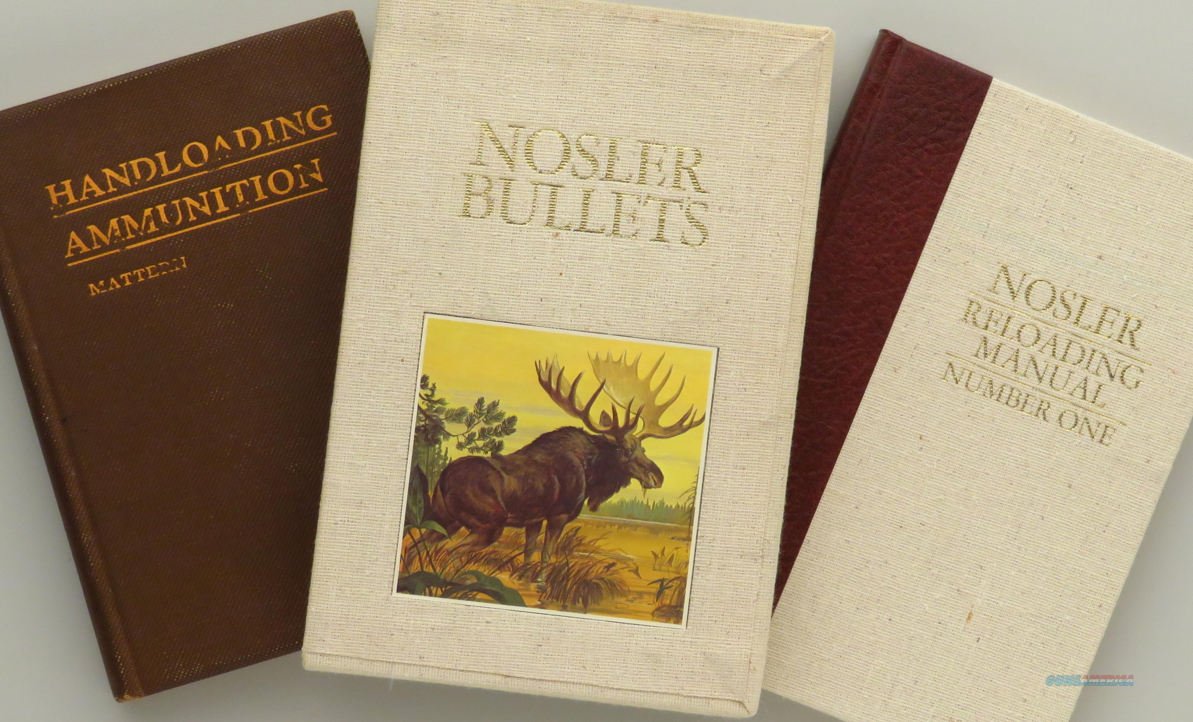 Nosler Reloading Manual Number One, 1976, linen and slip, signed, plus Handloading Ammunition by Mattern  Non-Guns > Books & Magazines