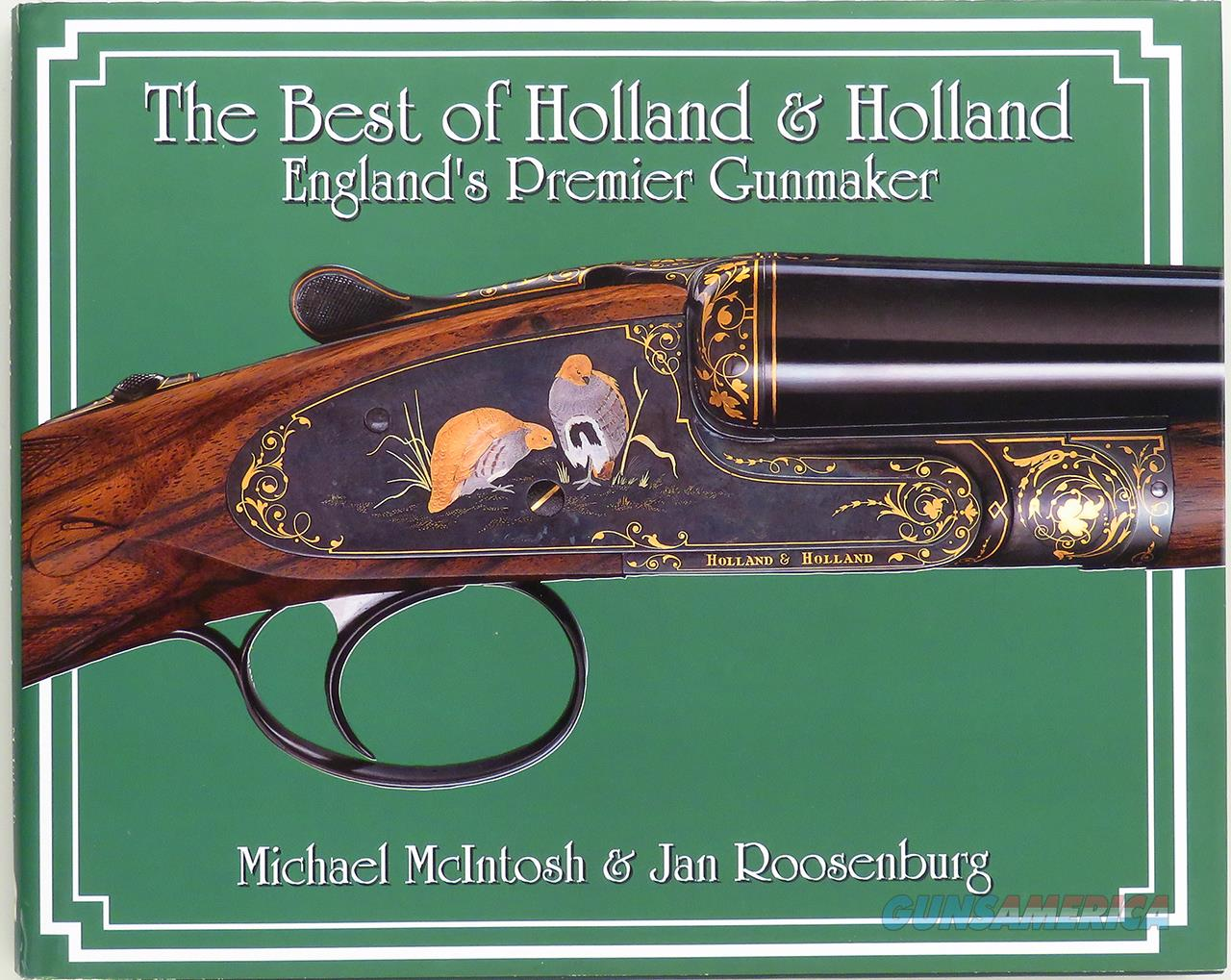 The Best of Holland & Holland, McIntosh and Roosenburg, 2004, pristine  Non-Guns > Books & Magazines