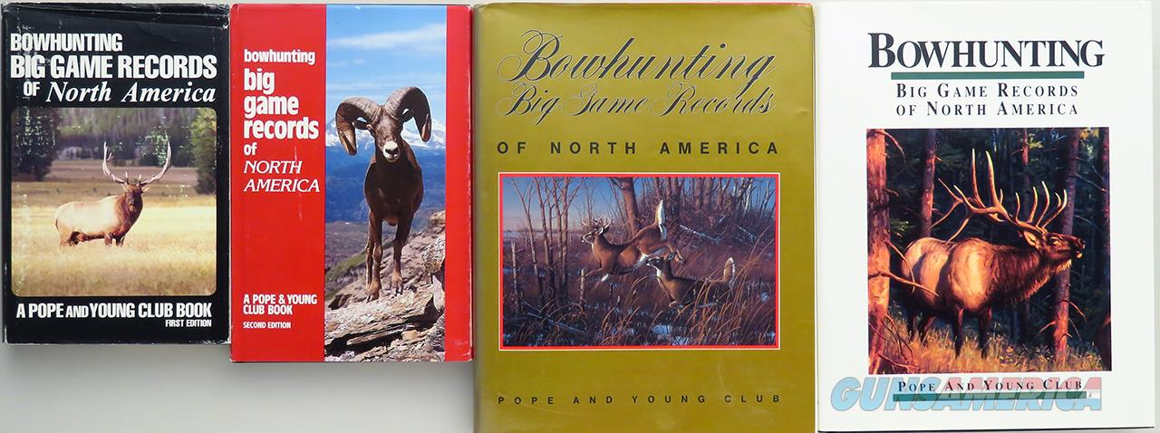 Pope & Young Club Bowhunting Big Game Records books, first four editions  Non-Guns > Books & Magazines
