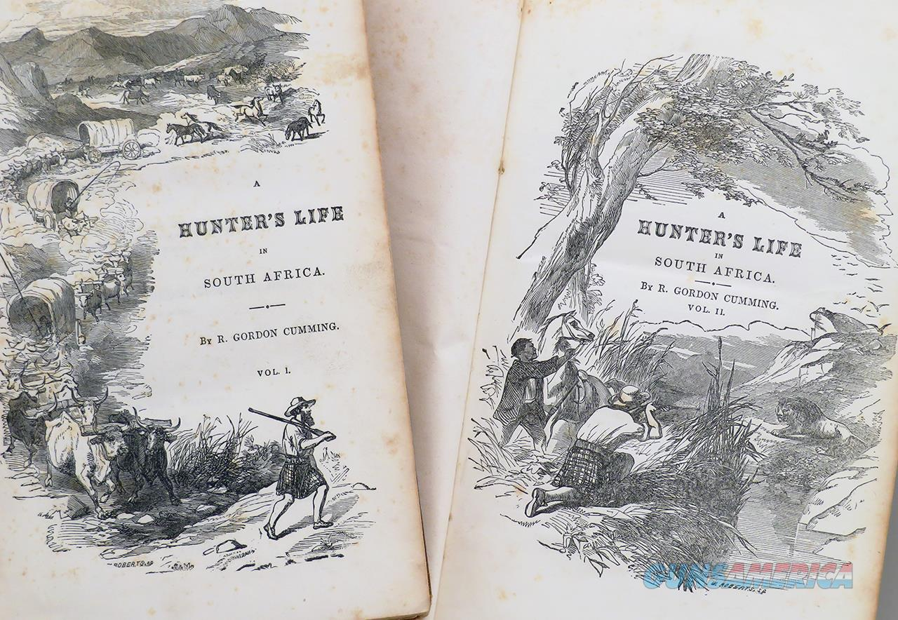 Five Years of a Hunter's Life in the Far Interior of South Africa, Roualeyn Gordon Cumming, 1851   Non-Guns > Books & Magazines