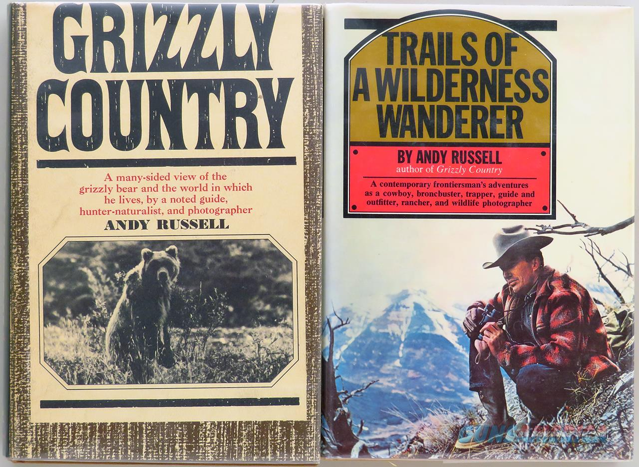 Andy Russell books, Grizzly Country and Wilderness Wanderer, excellent  Non-Guns > Books & Magazines