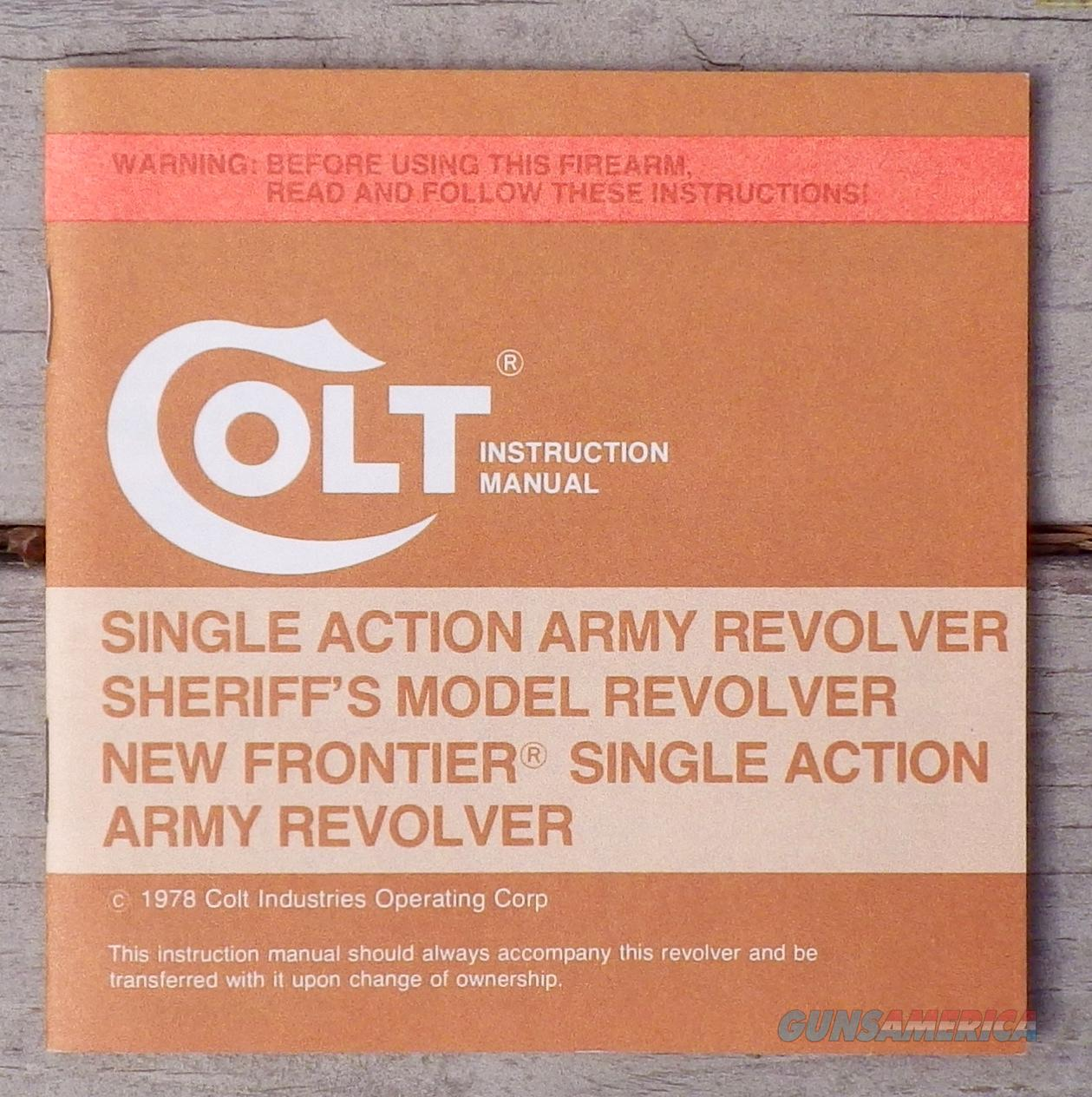 Colt Single Action Army Sheriff's / New Frontier instruction manual, new condition  Non-Guns > Manuals - Print