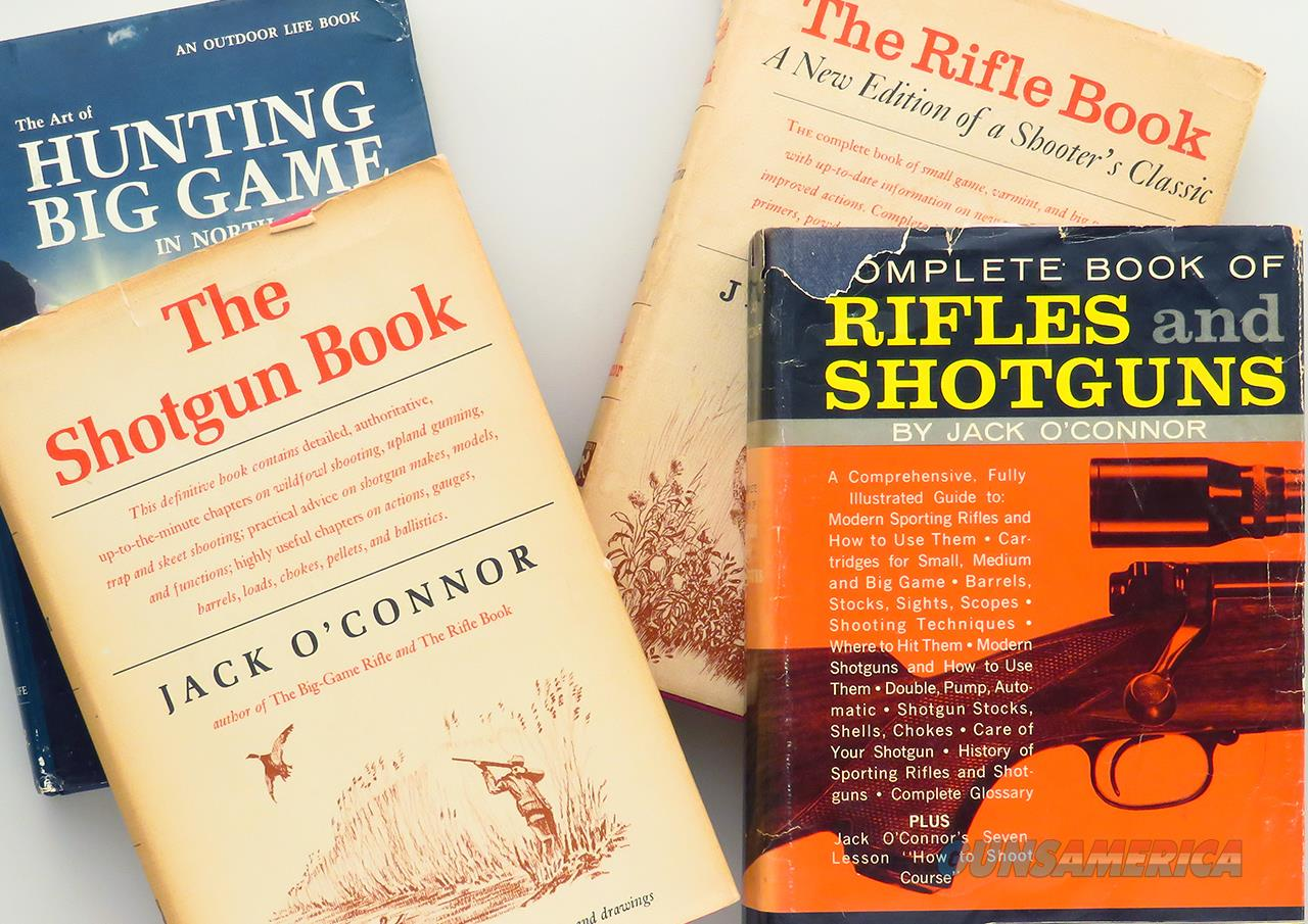 Four Jack O'Connor titles; Rifle Book, Shotgun Book, Hunting Big Game in North America  Non-Guns > Books & Magazines