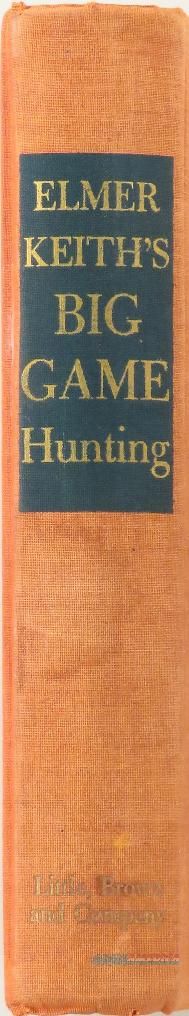 Elmer Keith's Big Game Hunting, 1954  Non-Guns > Books & Magazines
