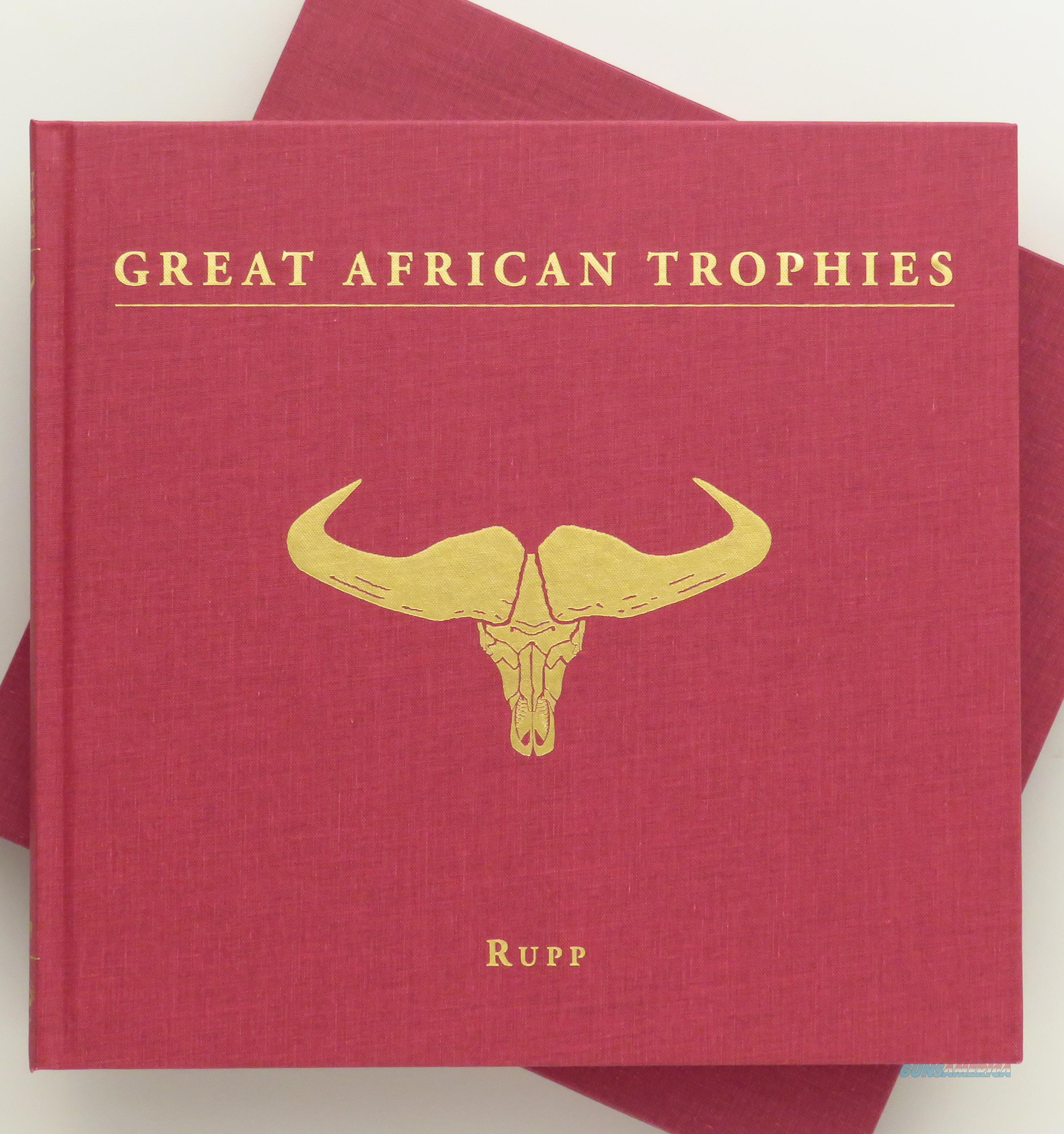 Great African Trophies by Diana Rupp, limited edition, signed, slip  Non-Guns > Books & Magazines