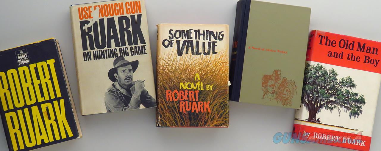 Robert Ruark titles, Use Enough Gun, Something of Value, Old Man, mostly Africa  Non-Guns > Books & Magazines
