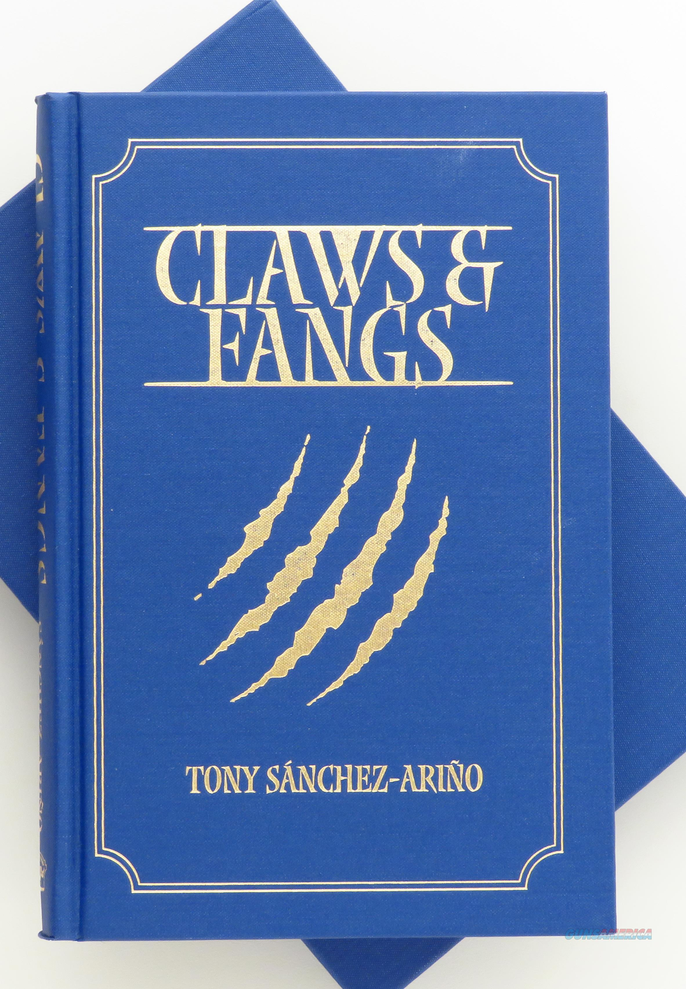 Claws & Fangs by Tony Sanchez-Arino, Africa, lion, leopard, limited, signed  Non-Guns > Books & Magazines