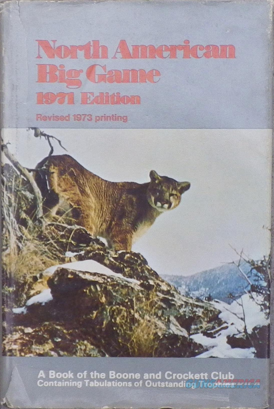 Boone and Crockett Club Records of North American Big Game 1971, 1973 reprint  Non-Guns > Books & Magazines