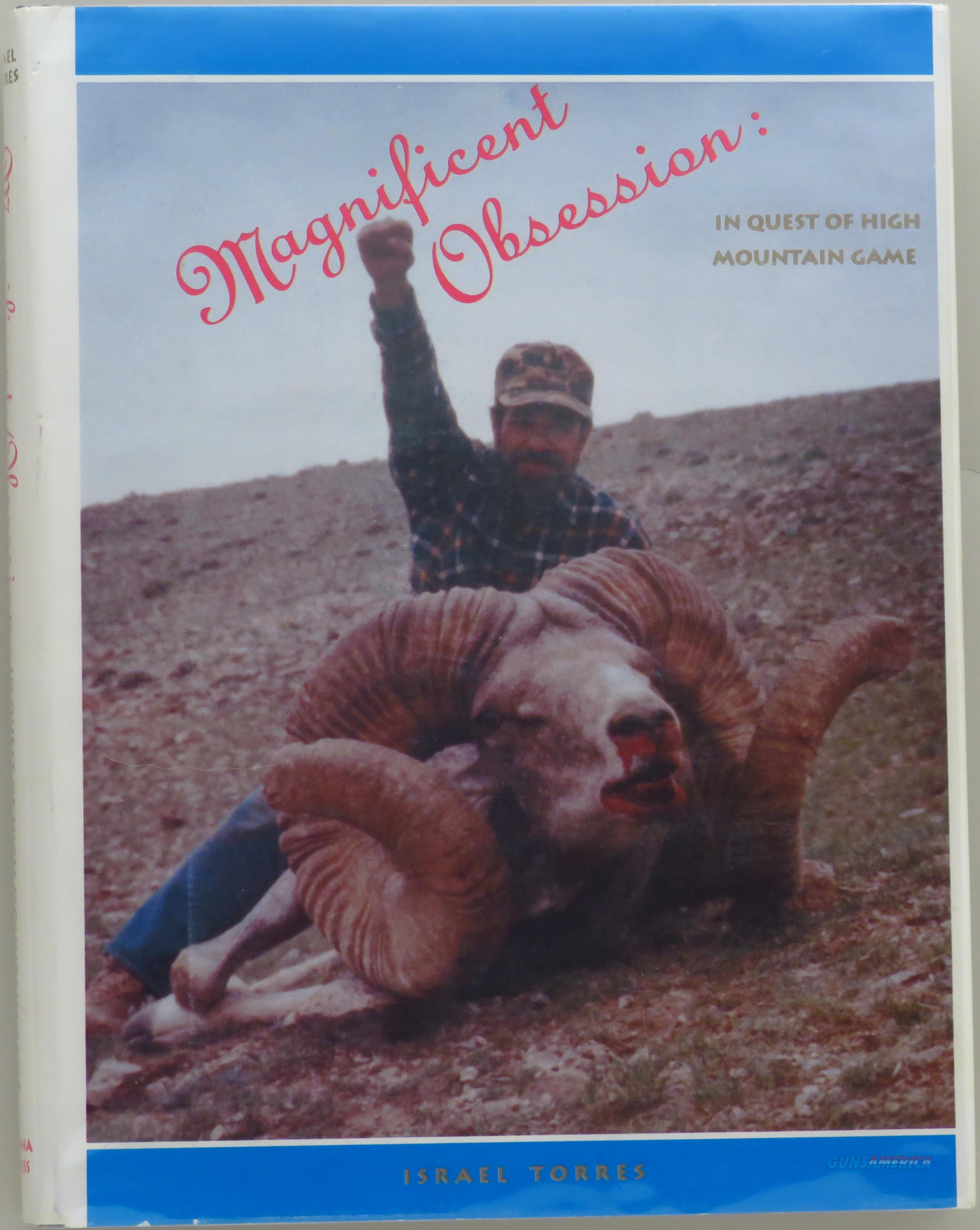 Magnificent Obsession by Israel Torres, limited, sheep hunting, 1990, signed  Non-Guns > Books & Magazines
