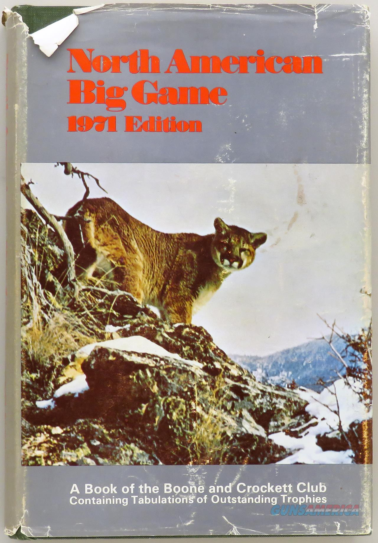 Boone and Crockett Club Records of North American Big Game, 1971  Non-Guns > Books & Magazines