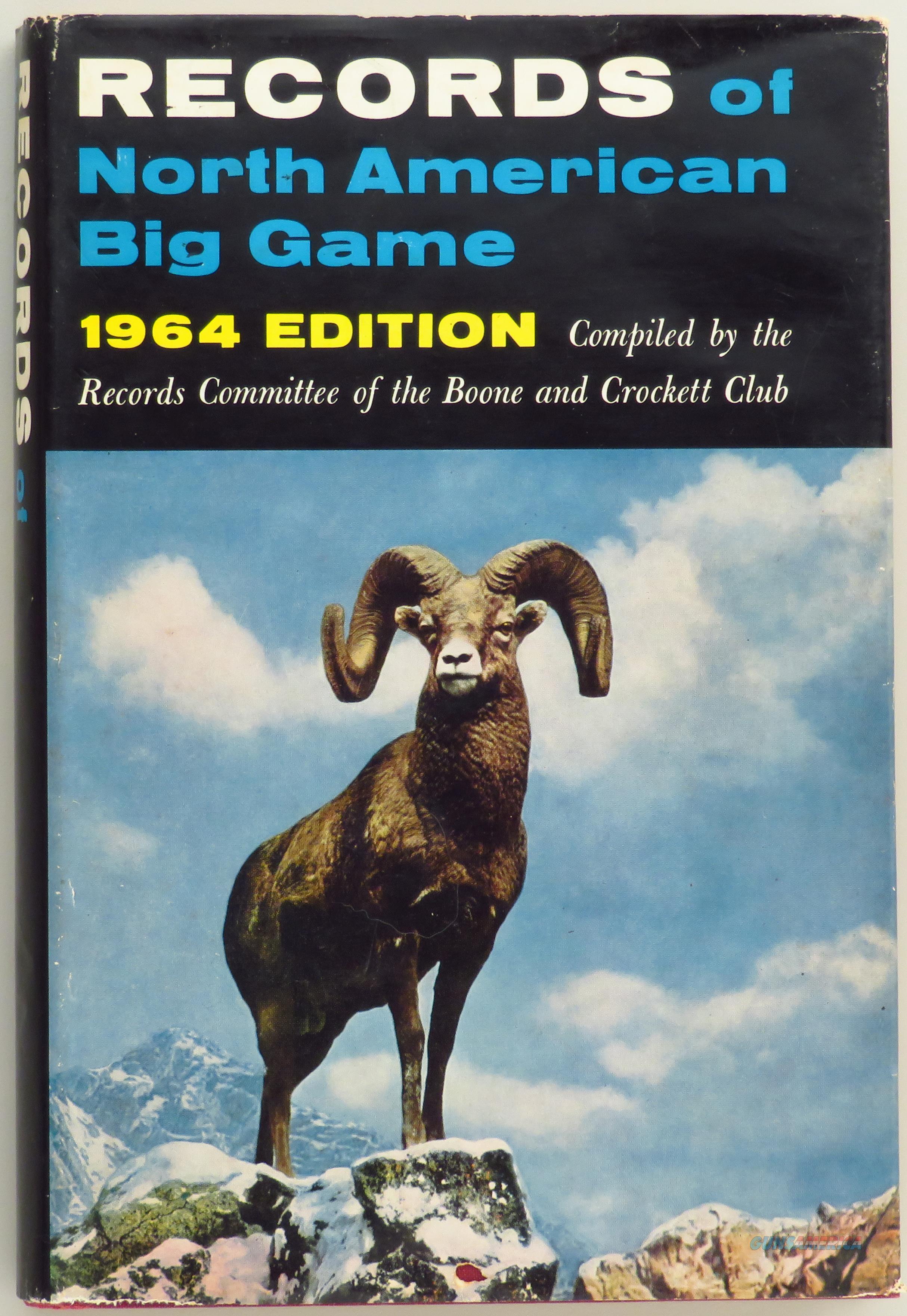 Records of North American Big Game, 1964, Boone and Crockett Club  Non-Guns > Books & Magazines