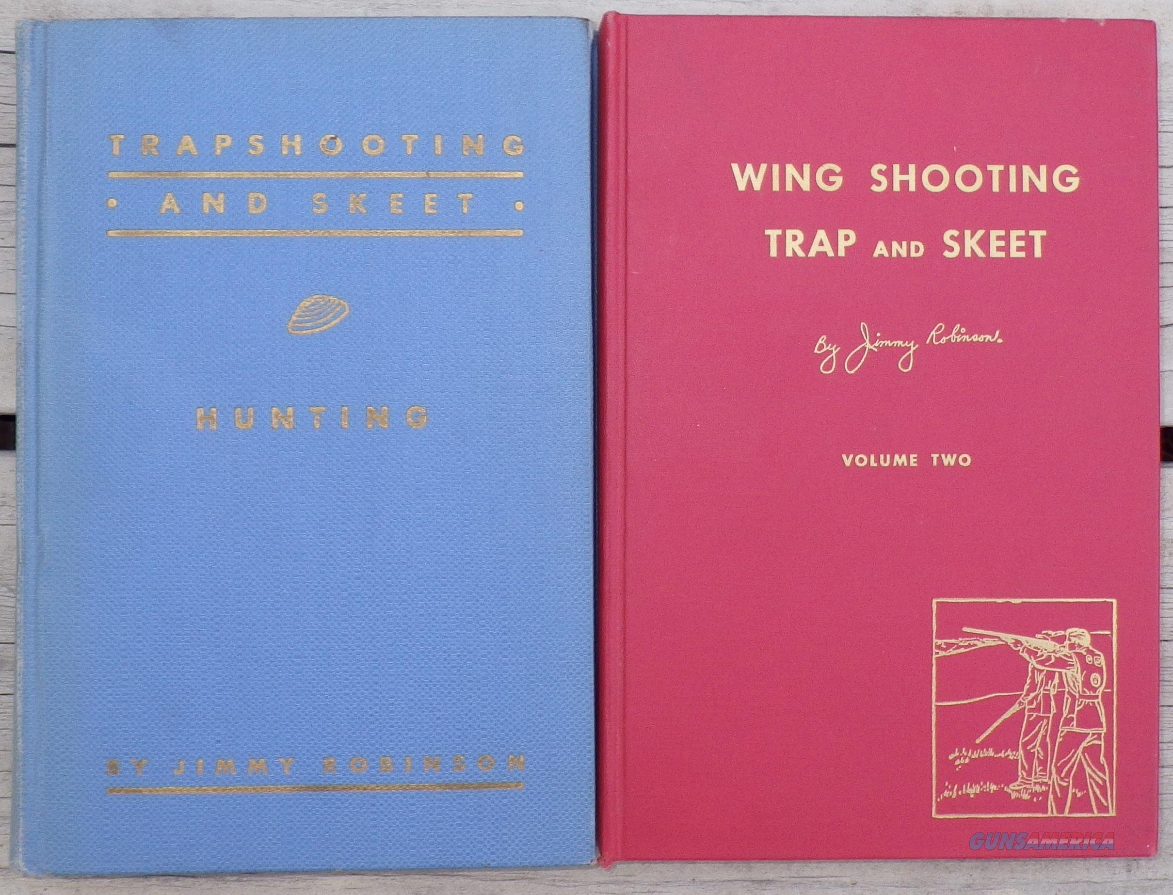 Two inscribed shotgunning books by Jimmy Robinson  Non-Guns > Books & Magazines