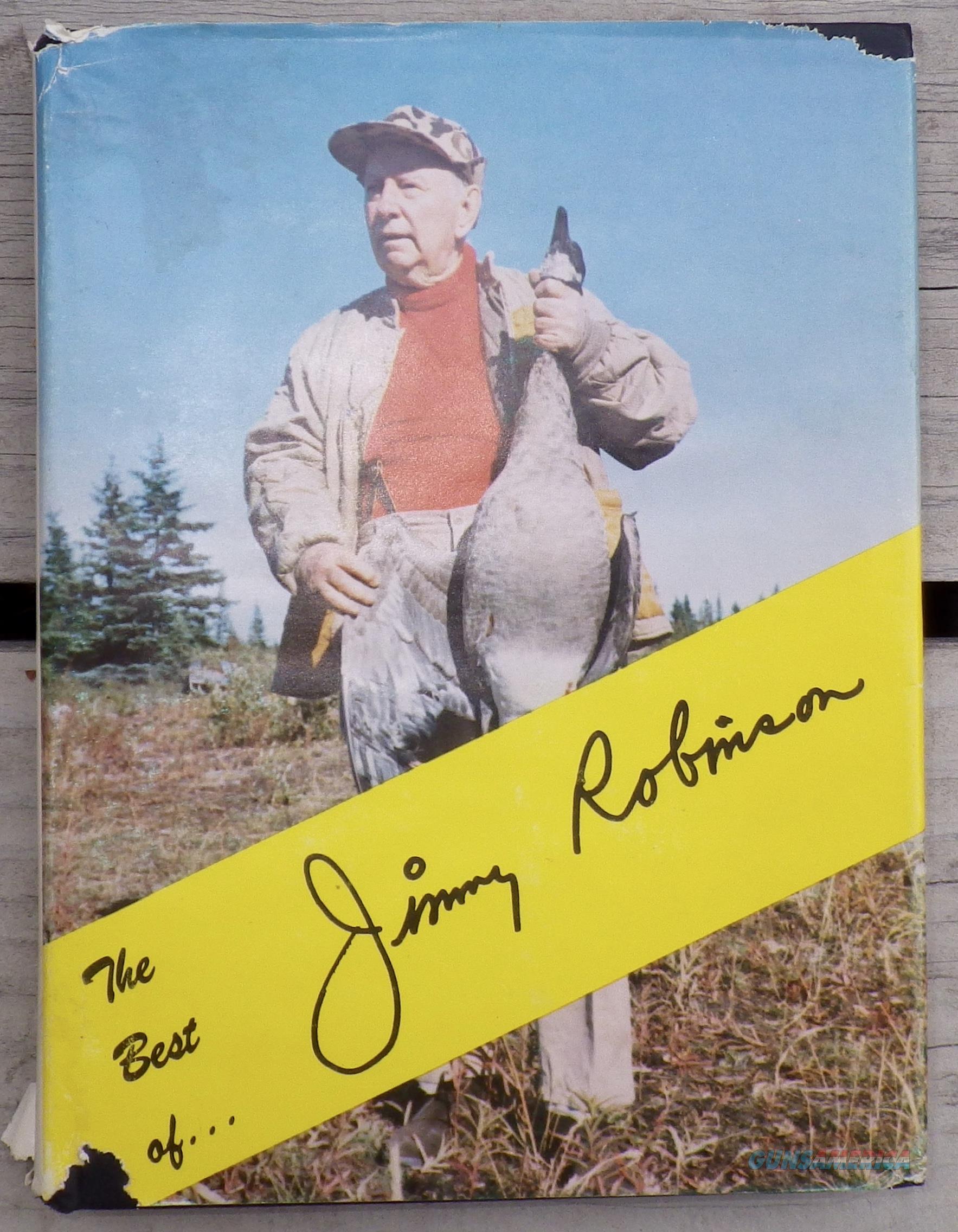 The Best of Jimmy Robinson, Robinson, 1958, author's inscription  Non-Guns > Books & Magazines