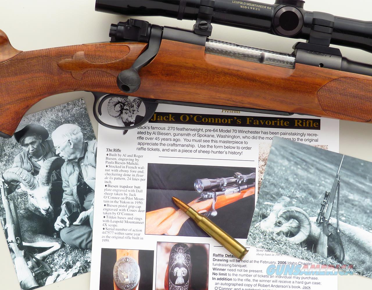 "Biesen / Jack O'Connor .270 Winchester pre-64 Model 70 raffle rifle, modeled after O'Connor's famous ""Number 2"" built by Biesen years earlier   Guns > Rifles > Custom Rifles > Bolt Action"
