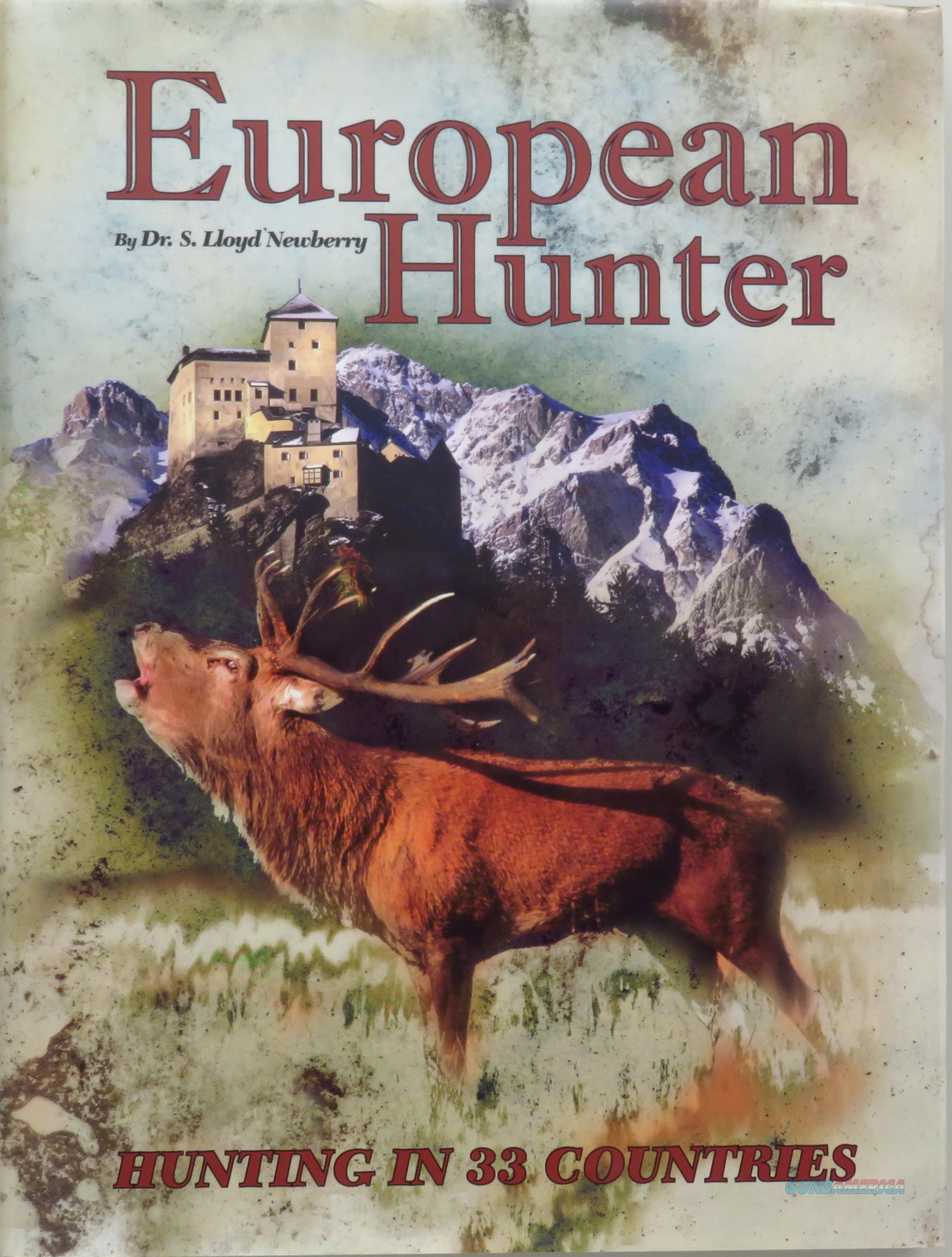 European Hunter, Newberry, 2008 First Edition with DJ, new condition  Non-Guns > Books & Magazines