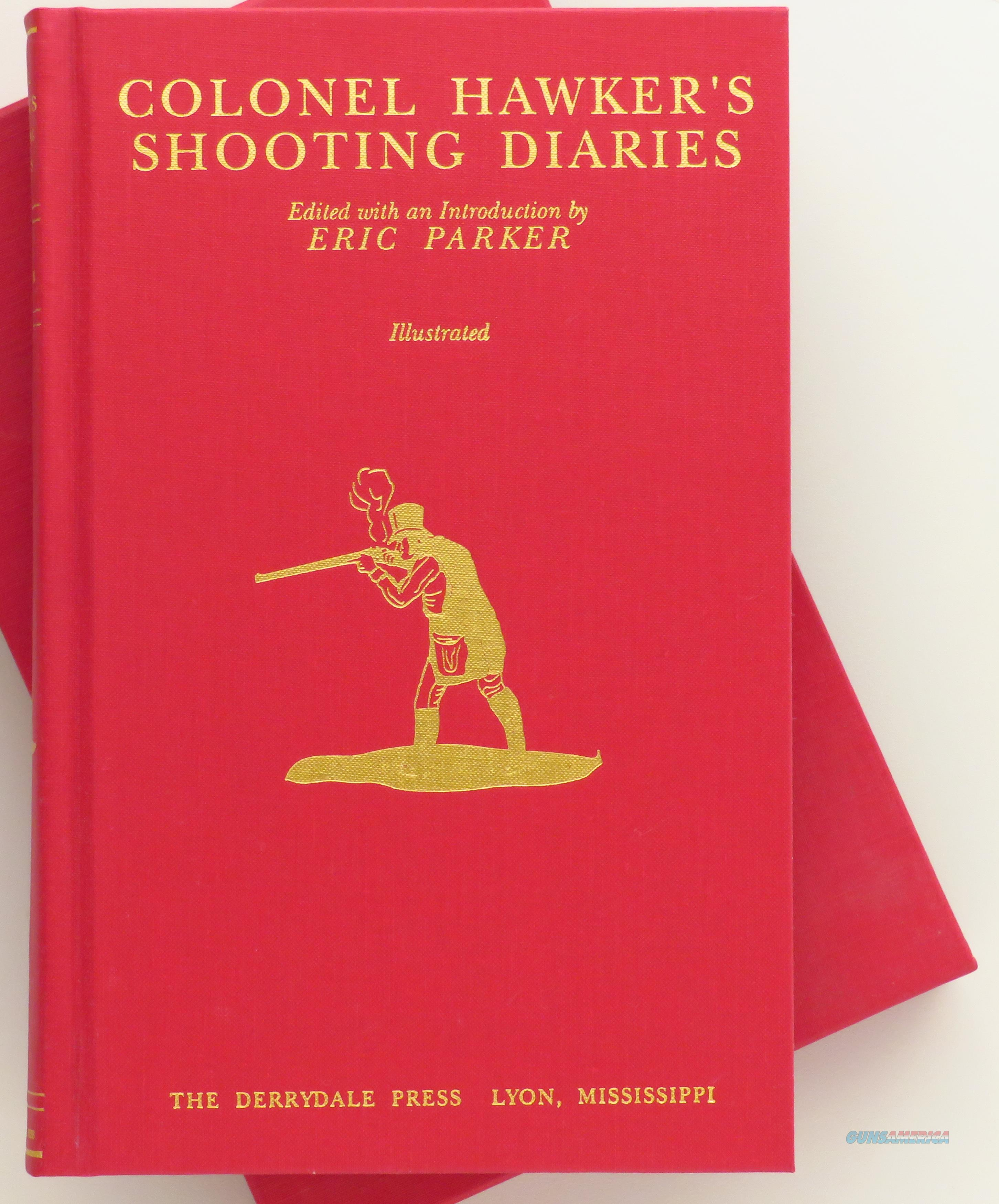 Colonel Hawker's Shooting Diaries, Derrydale, 1/2500, slip, gilded  Non-Guns > Books & Magazines