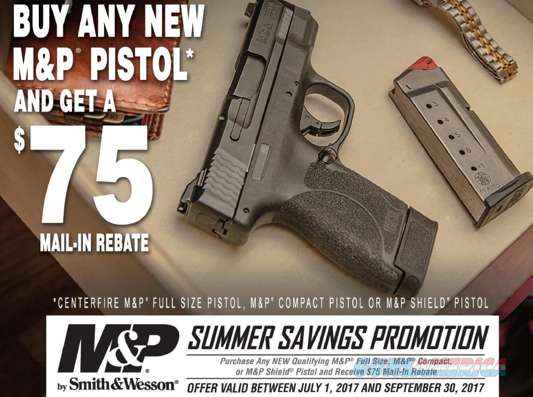 "Smith & Wesson 11521 S&W M&P 2.0 9MM 4.25"" 17rd+1 W/O Safety ONLY $354.99 after Mail in Rebate! or Free Goods!   Guns > Pistols > Smith & Wesson Pistols - Autos > Polymer Frame"