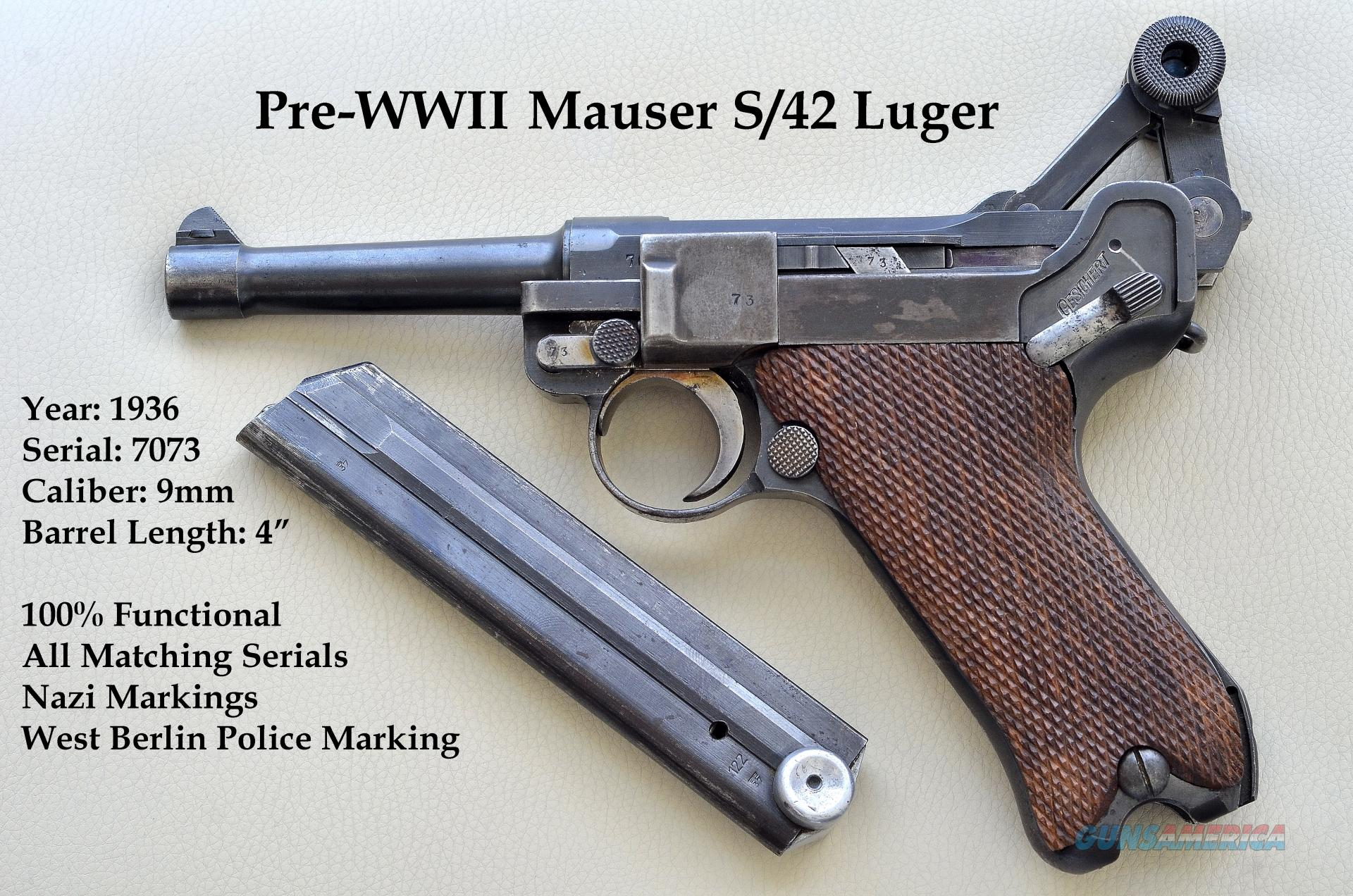 1936 Pre Wwii Mauser Luger Nazi S 42 9mm For Sale