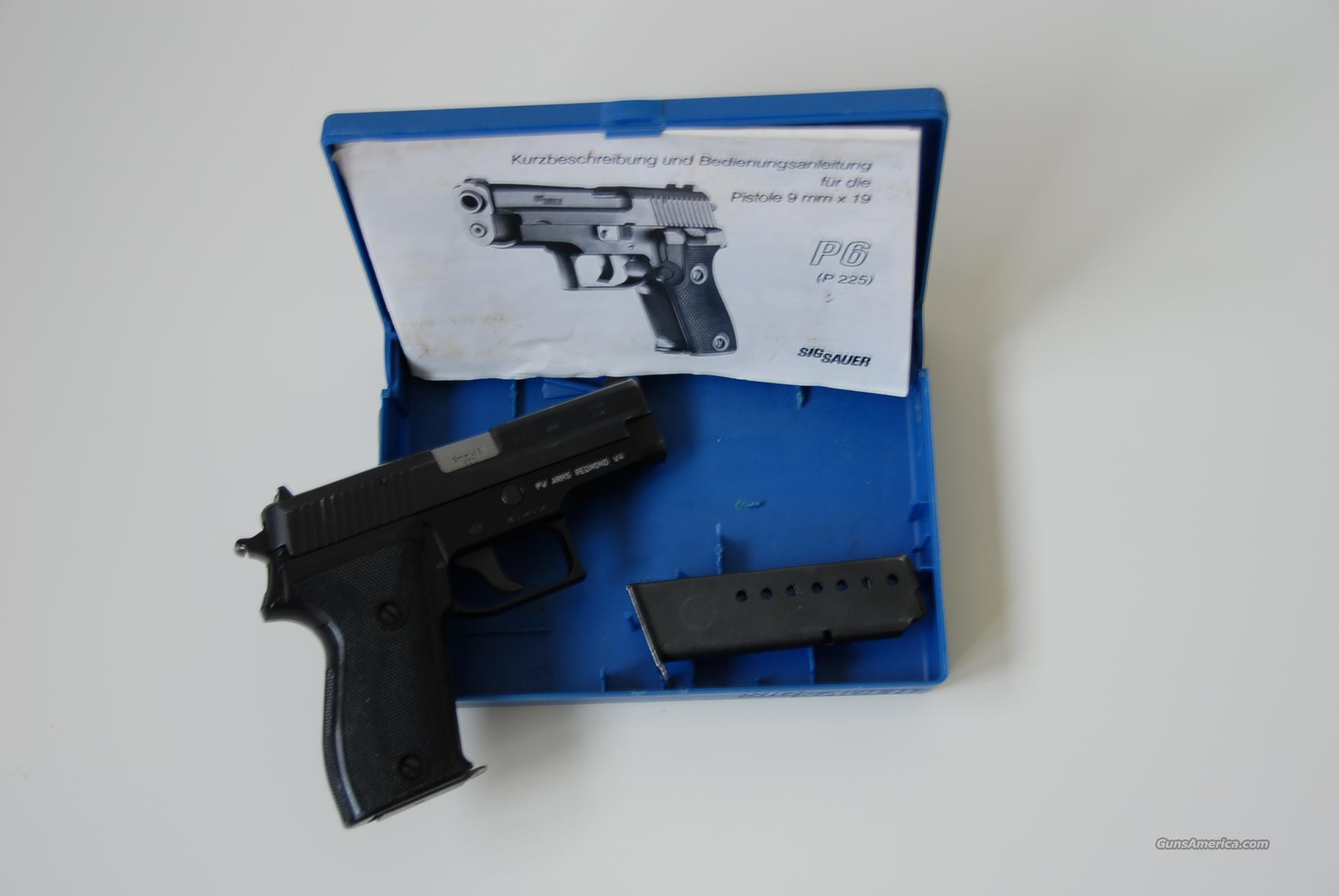 P225/P6 -- REDUCED!!!  Guns > Pistols > Sig - Sauer/Sigarms Pistols