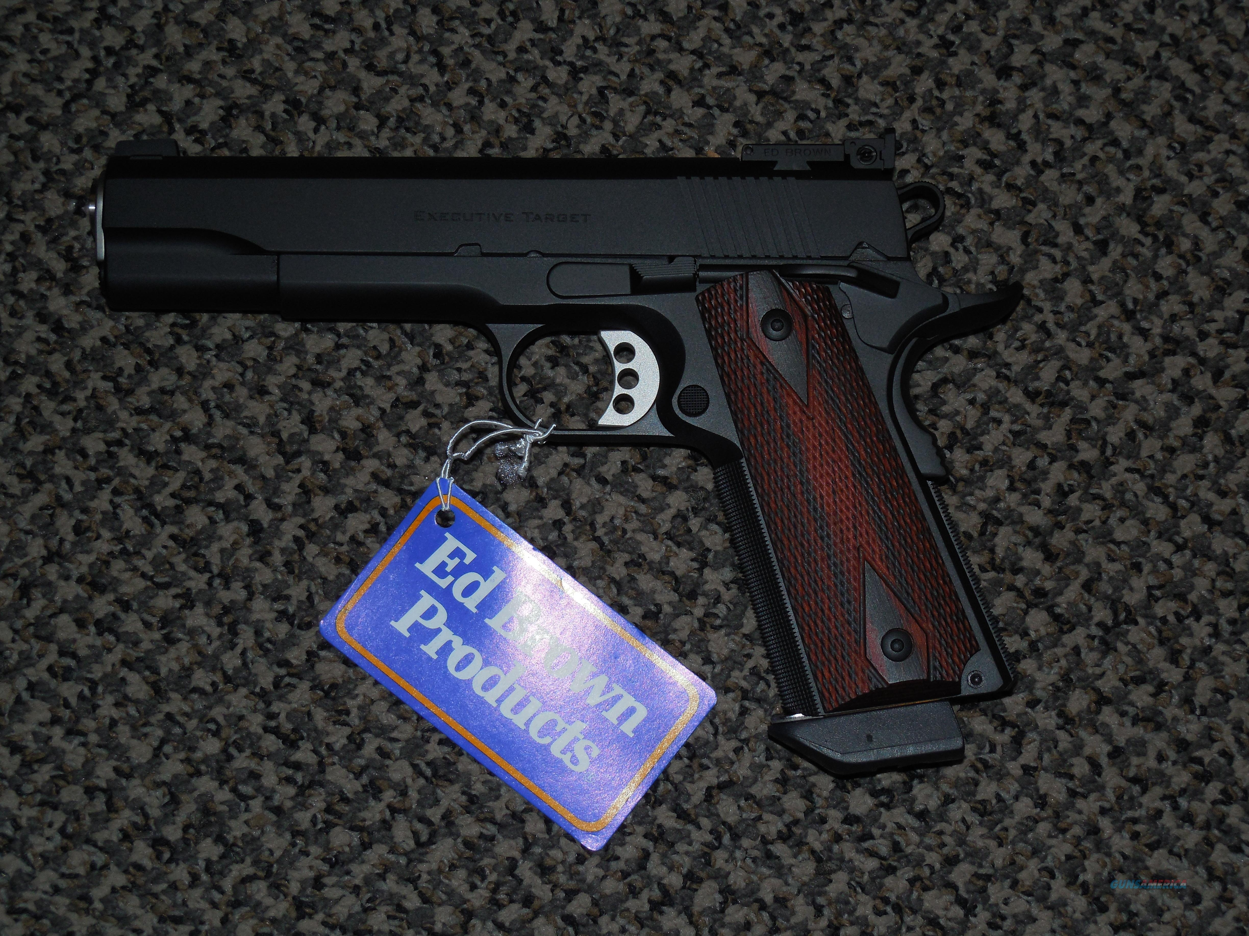 "ED BROWN ""EXECUTIVE TARGET"" 1911 PISTOL IN .45 ACP  Guns > Pistols > Ed Brown Pistols"