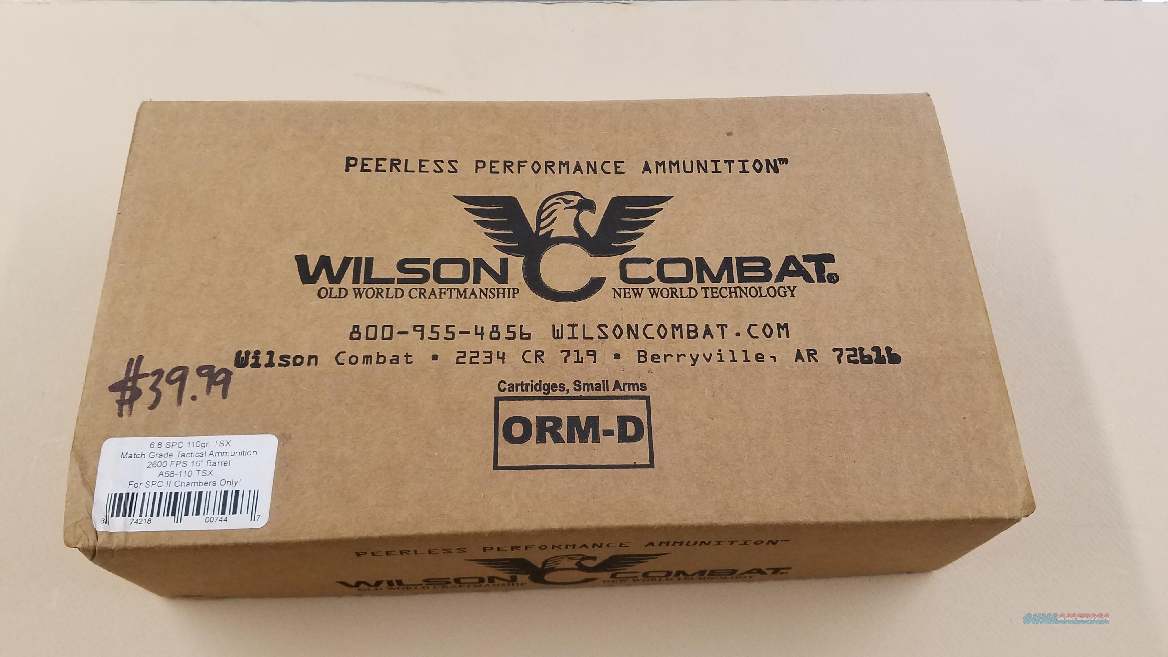 WILSON COMBAT 6.8 SPC 110g TSX MATCH GRADE AMMO 10 BOX CASE  Non-Guns > Ammunition