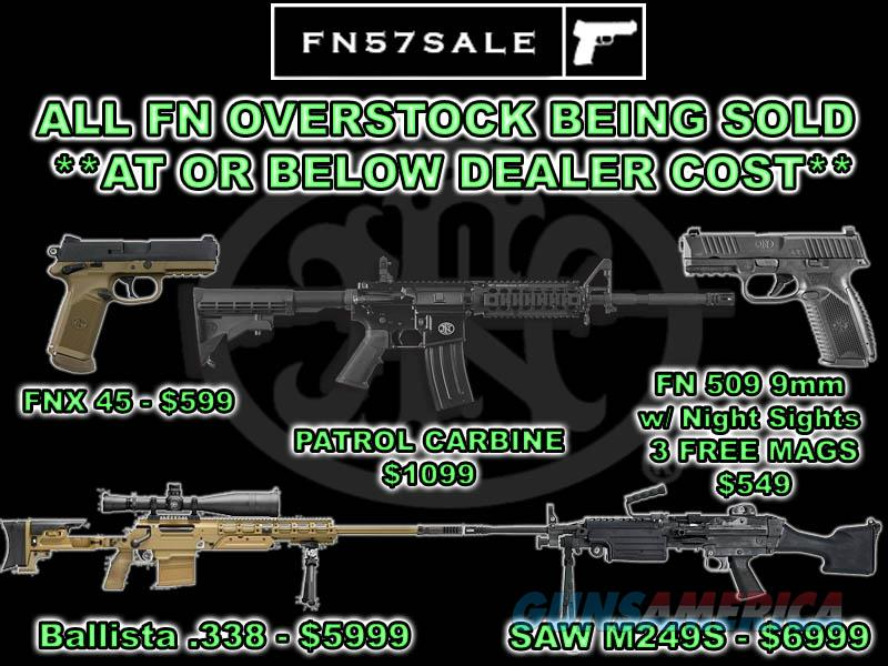 FN BALLISTA .338 Laupua Magnum or SAW M249S **BELOW DEALER COST** + Other FN Firearms ON SALE  Guns > Rifles > FNH - Fabrique Nationale (FN) Rifles > Semi-auto > Other