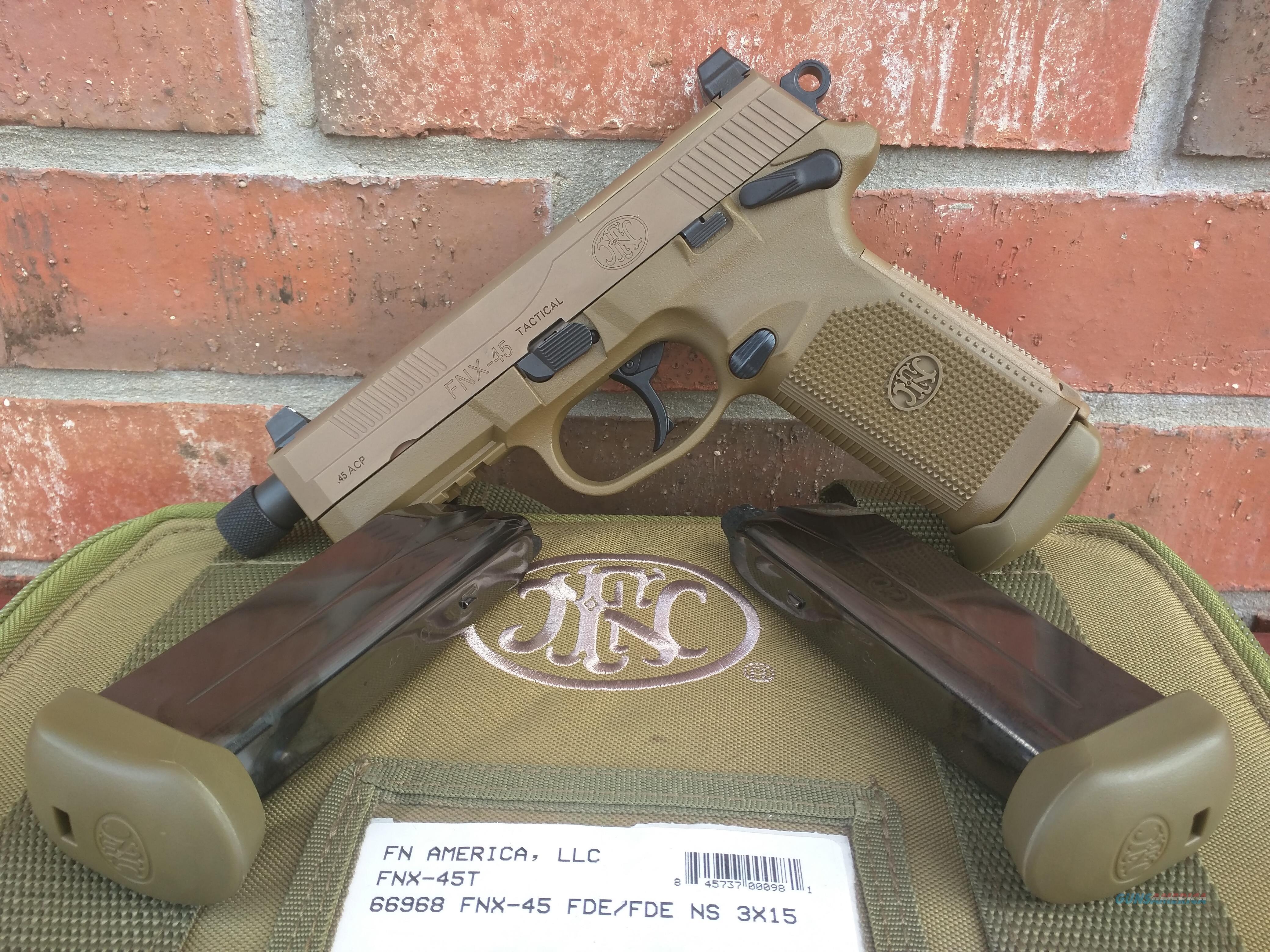 FN FNH FNX-45T ACP FDE,(3) 15 round mags, Threaded barrel, SA/DA, Suppressor height night sights, manual safety, all NIB, FREE LAYAWAY  Guns > Pistols > FNH - Fabrique Nationale (FN) Pistols > FNX
