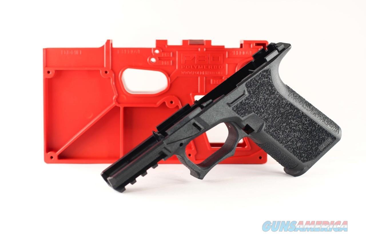 13)P80 Poly 80 Glock Frame 19/23 PF940C Black No CC Fees Layaway  Non-Guns > Gun Parts > Misc > Pistols