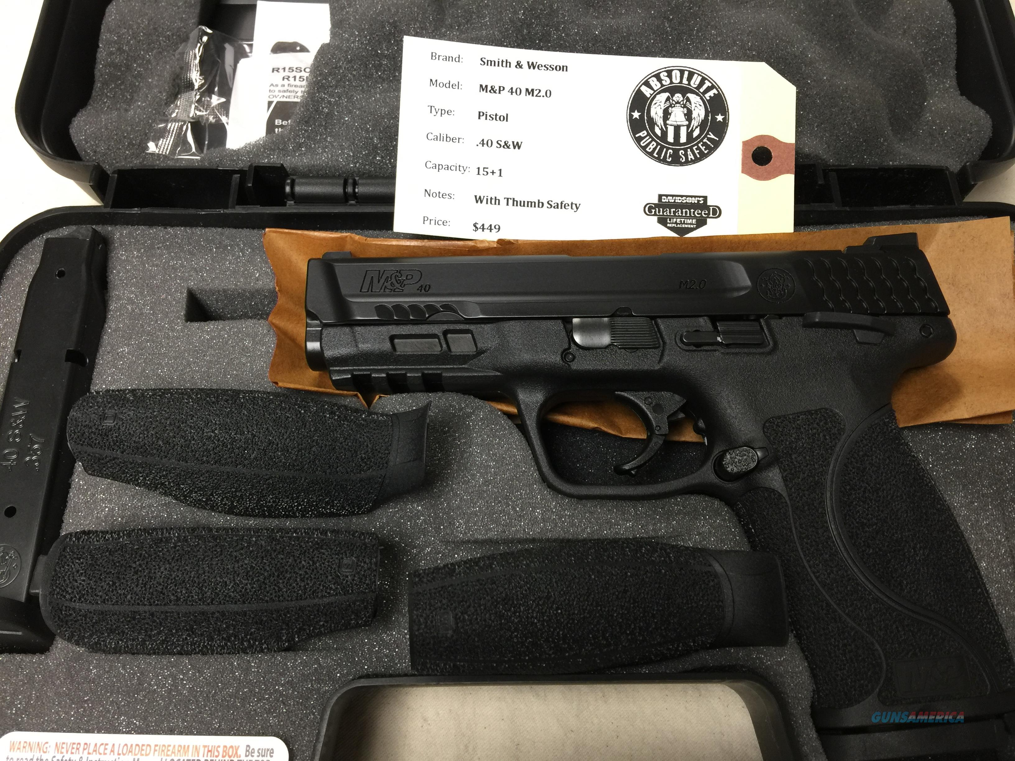 Smith & Wesson M&P40 M2.0 40 S&W 15+1 Thumb Safety 11525 NIB  Guns > Pistols > Smith & Wesson Pistols - Autos > Polymer Frame