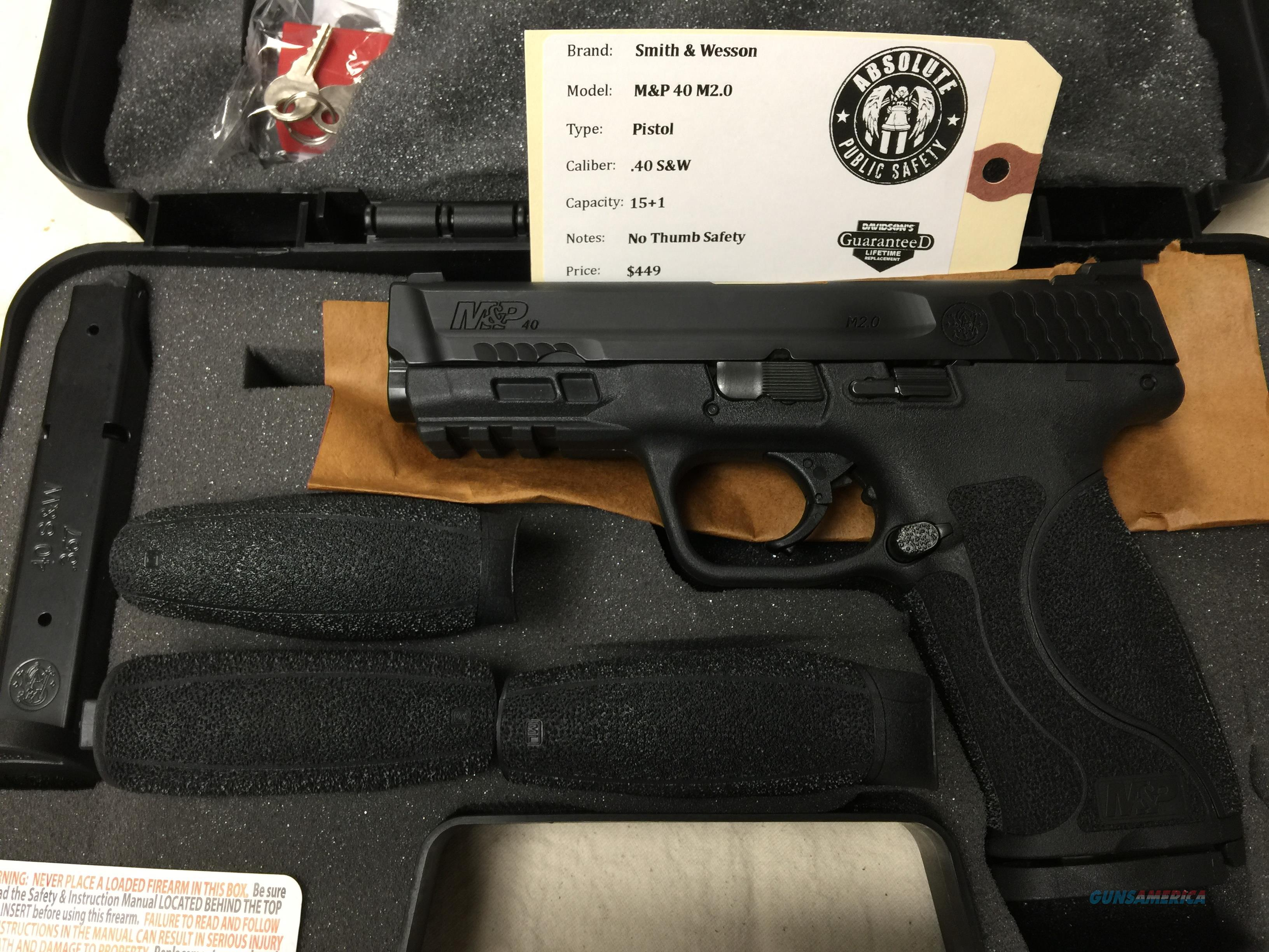 Smith & Wesson M&P40 M2.0 40 S&W 15+1 No Thumb Safety 11522 NIB  Guns > Pistols > Smith & Wesson Pistols - Autos > Polymer Frame