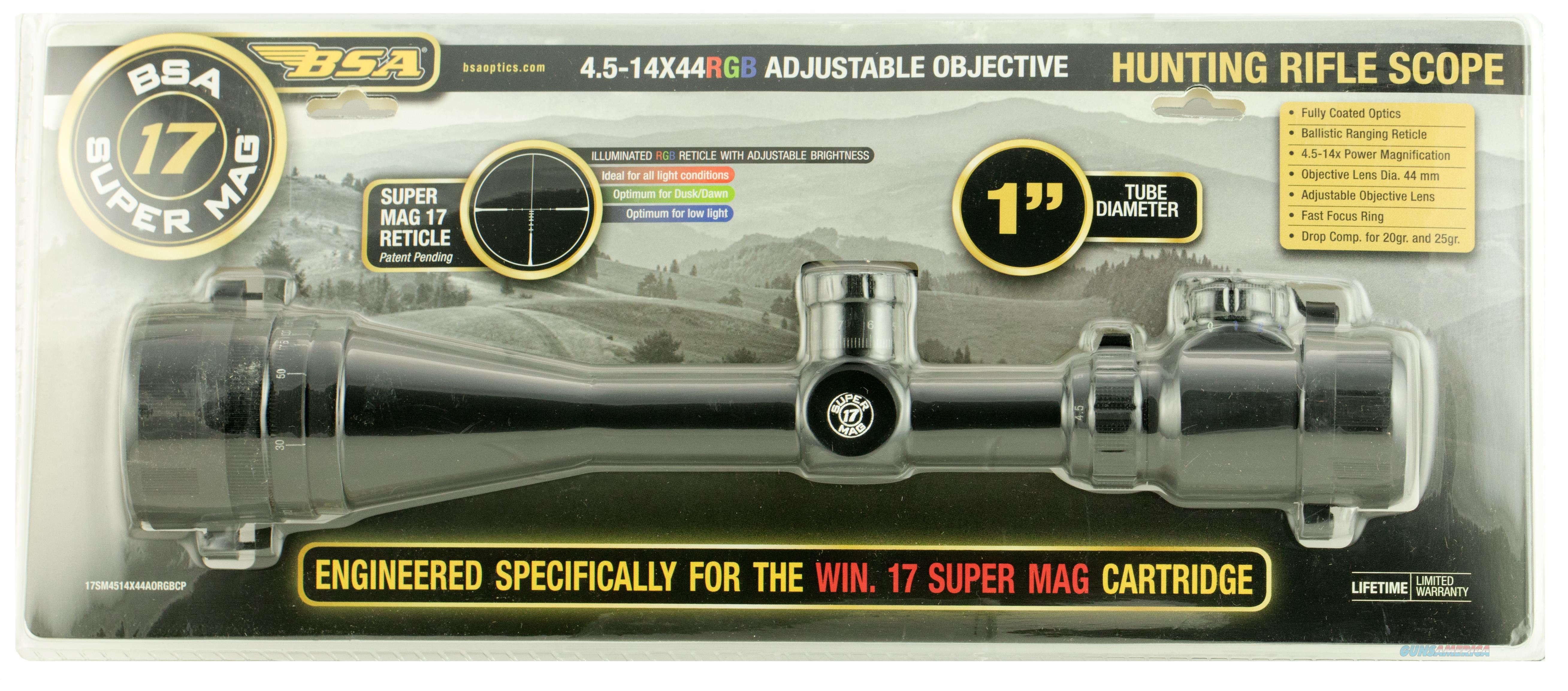 "Bsa 17Sm4514x44a 17 Super Mag 4.5-14X 44Mm Ao Obj 16.6-4.8 Ft @ 100 Yds Fov 1"" Tube Black Matte Illuminated Ballistic Ranging Rgb 17SM4514X44A  Non-Guns > Scopes/Mounts/Rings & Optics > Rifle Scopes > Variable Focal Length"