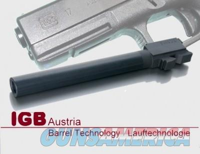 S17 IGB Austria Custom Barrel for Glock 17 - 9x19, 9x21 & 9Mak Caliber  Non-Guns > Barrels
