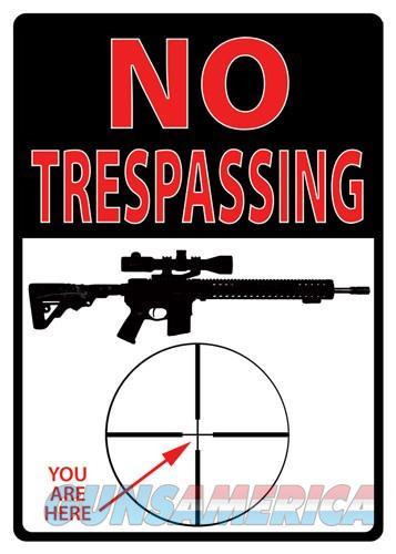 Rivers Edge Sign 12x17 - Trespassing You're Here  Guns > Pistols > 1911 Pistol Copies (non-Colt)