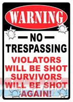Rivers Edge Warning Sign - no Trespassing... 12x17  Guns > Pistols > 1911 Pistol Copies (non-Colt)