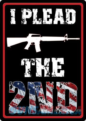 Rivers Edge Sign 12x17 - i Plead The Second  Guns > Pistols > 1911 Pistol Copies (non-Colt)