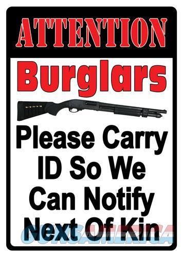 Rivers Edge Embossed Sign - 12x17 attention Burglars  Guns > Pistols > 1911 Pistol Copies (non-Colt)