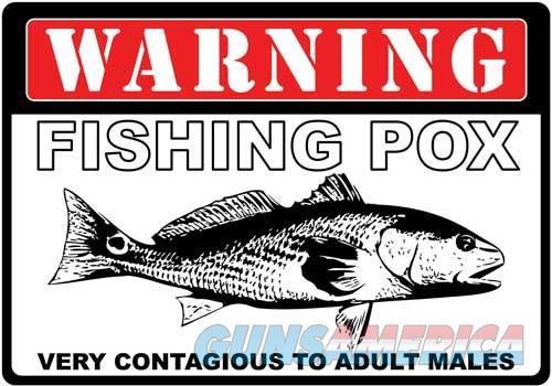 Rivers Edge Sign 12x17 - warning Fishing Pox  Guns > Pistols > 1911 Pistol Copies (non-Colt)