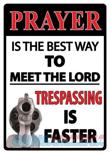 Rivers Edge Sign 12x17 - prayer Is The Best Way  Guns > Pistols > 1911 Pistol Copies (non-Colt)